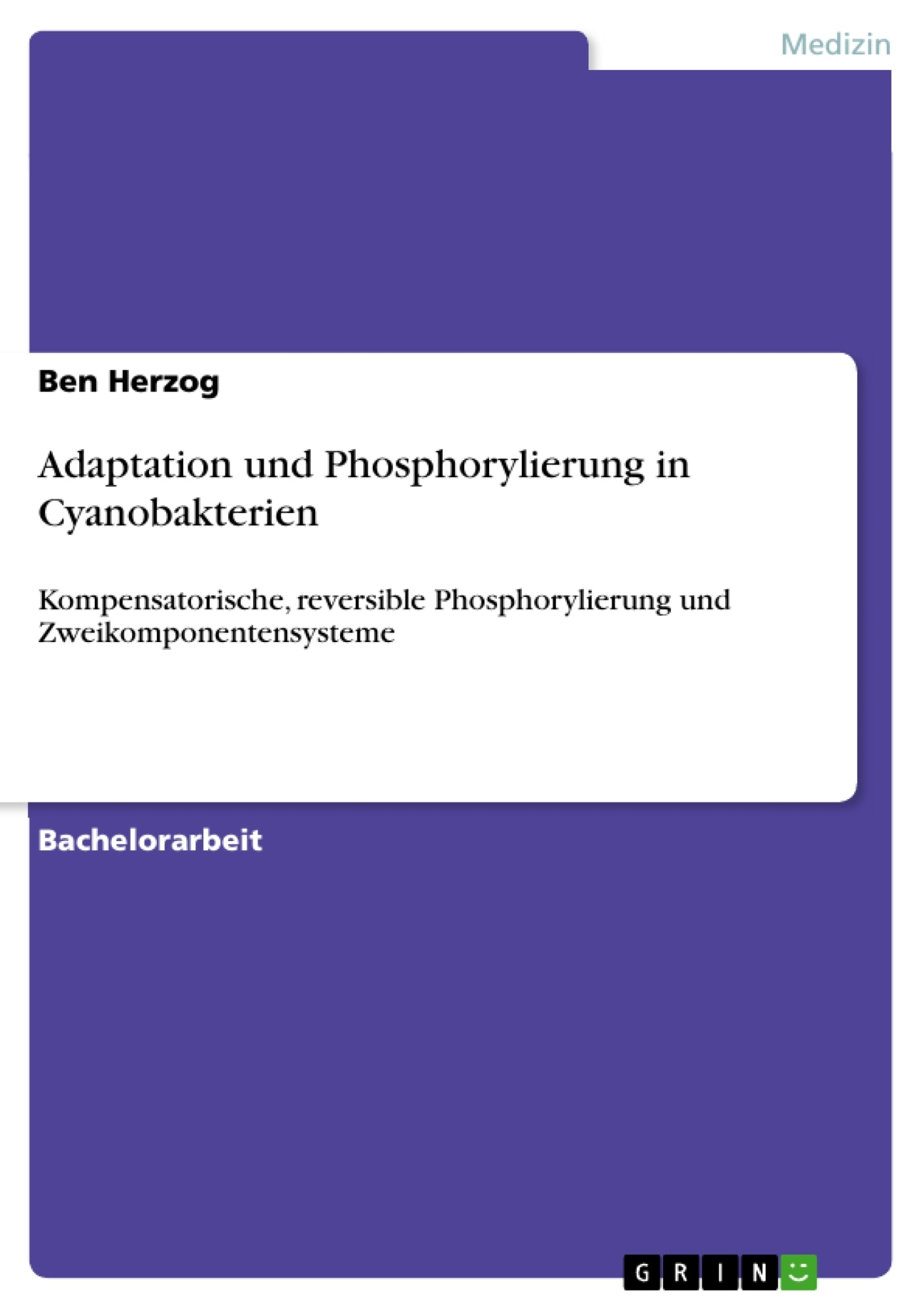 Titel: Adaptation und Phosphorylierung in Cyanobakterien