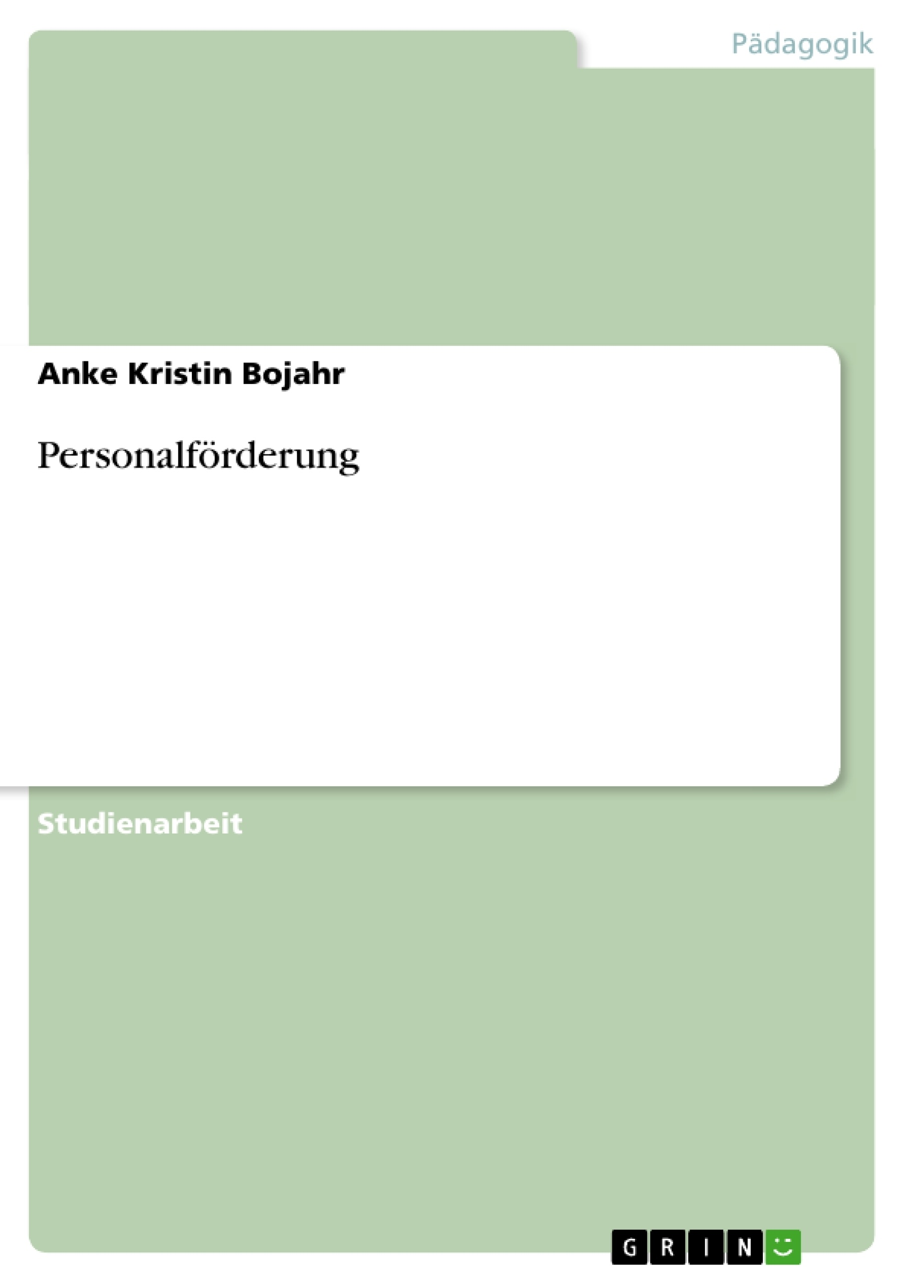 Titel: Personalförderung