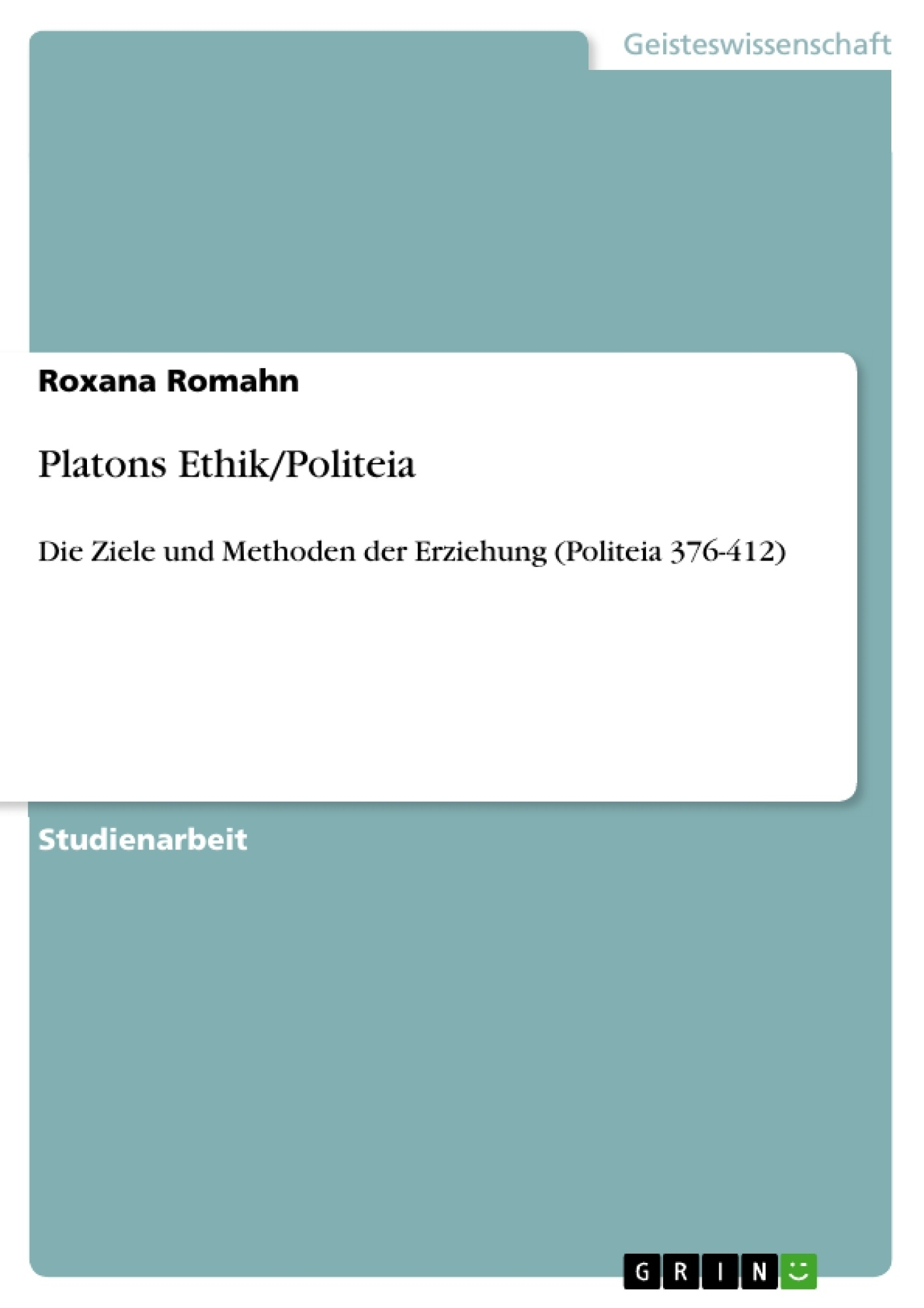 Titel: Platons Ethik/Politeia