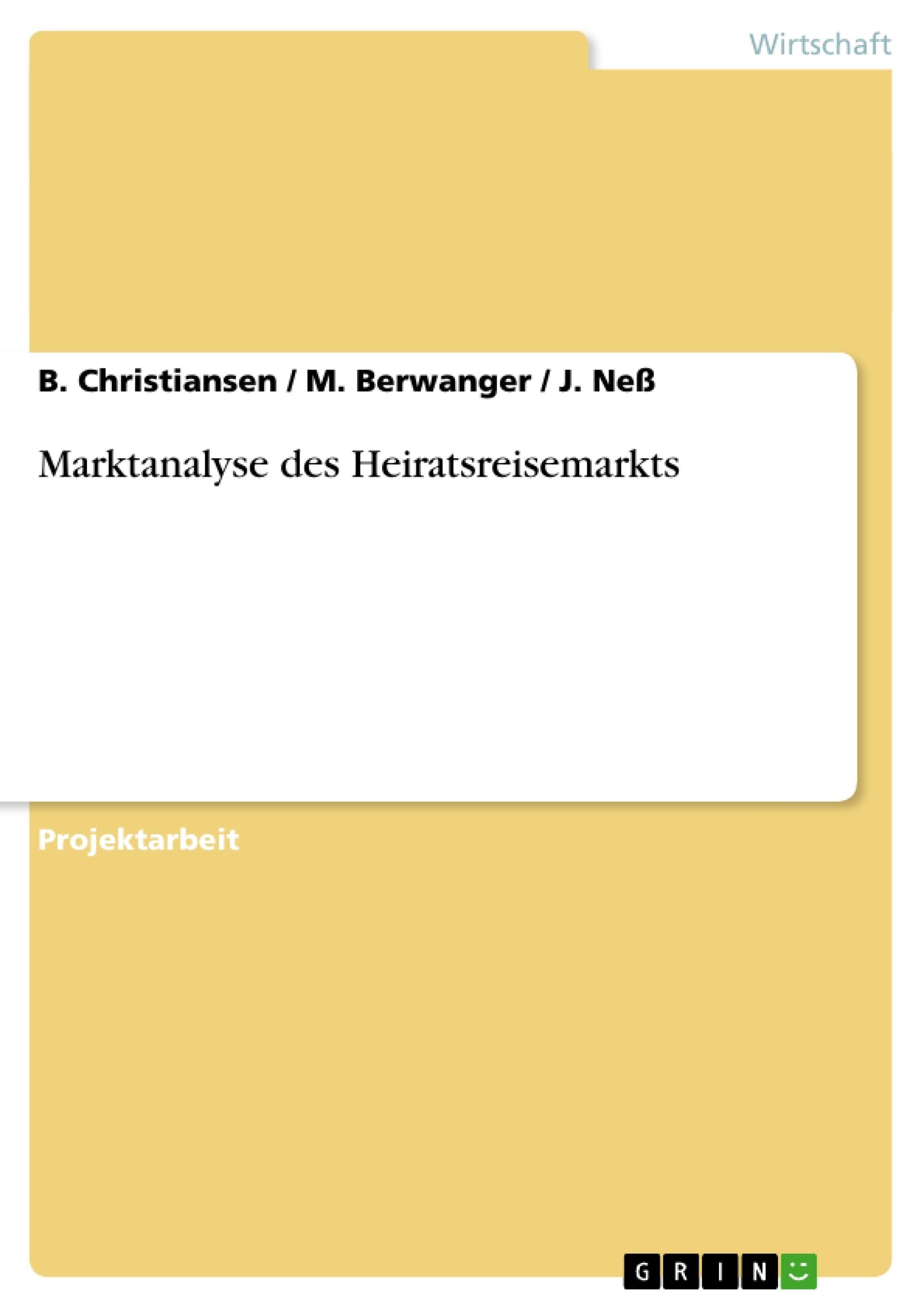 Titel: Marktanalyse des Heiratsreisemarkts