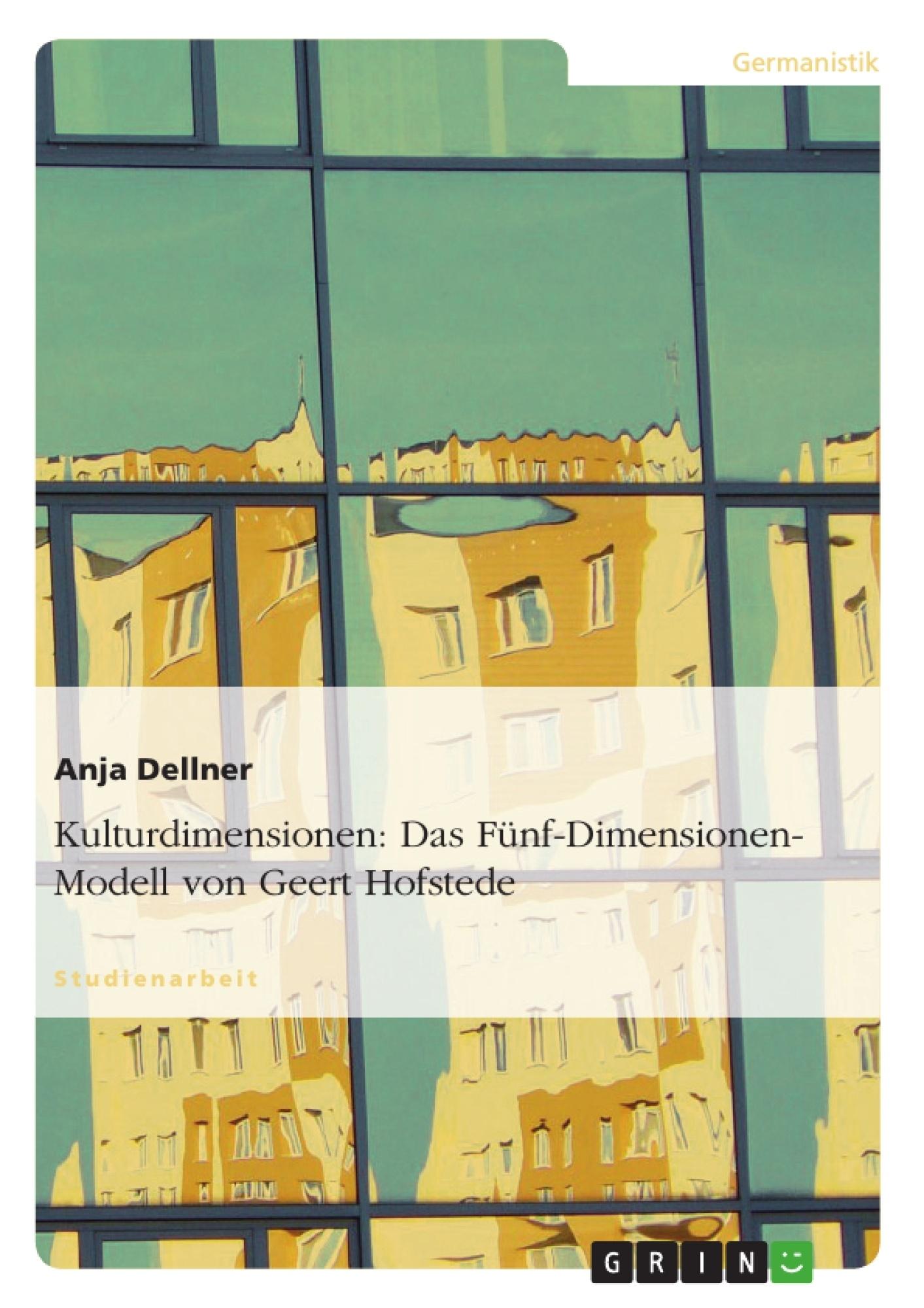 Titel: Kulturdimensionen: Das Fünf-Dimensionen-Modell von Geert Hofstede