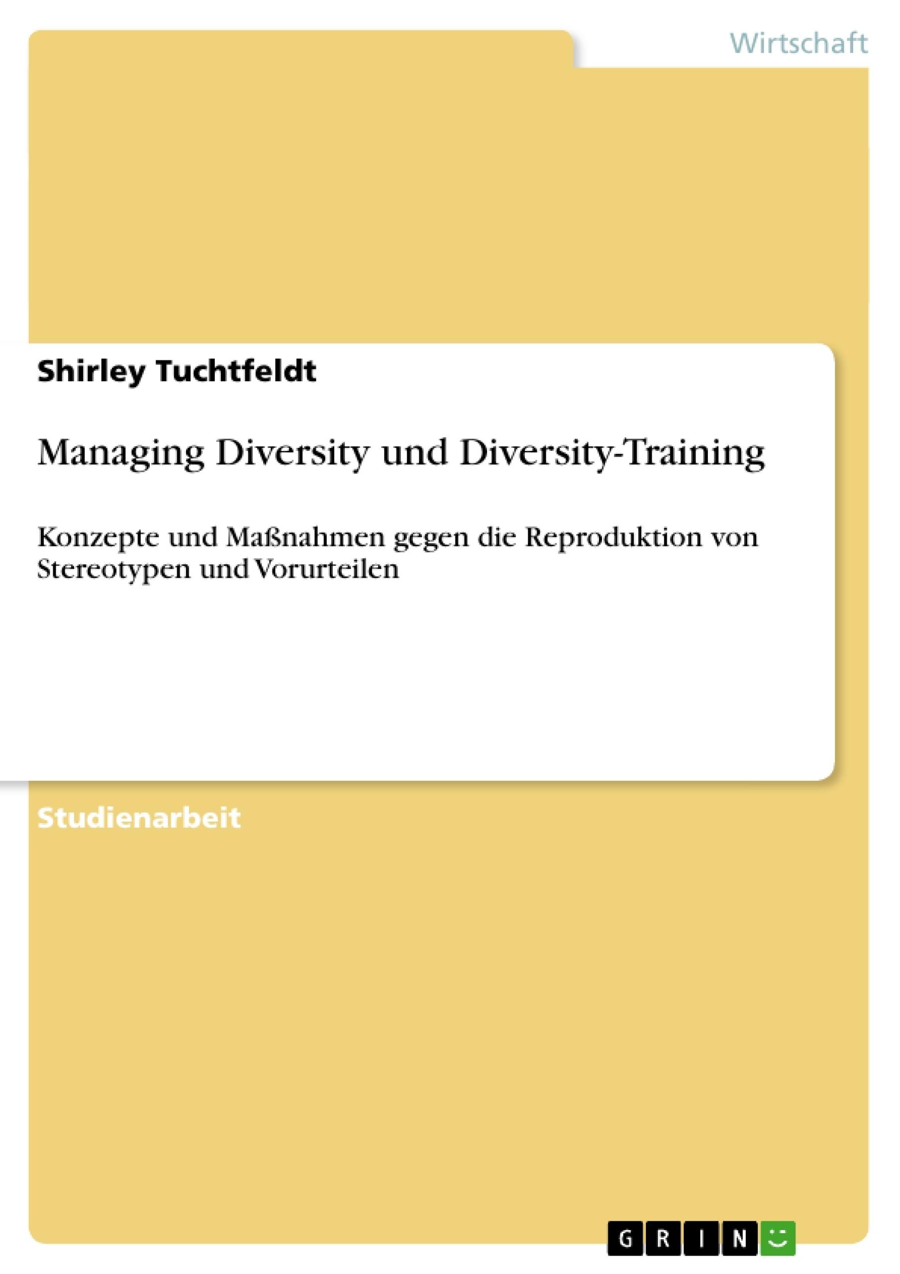 Titel: Managing Diversity und Diversity-Training