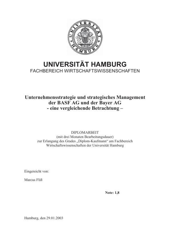 Titel: Unternehmensstrategie und strategisches Management der BASF AG und der Bayer AG - eine vergleichende Betrachtung -