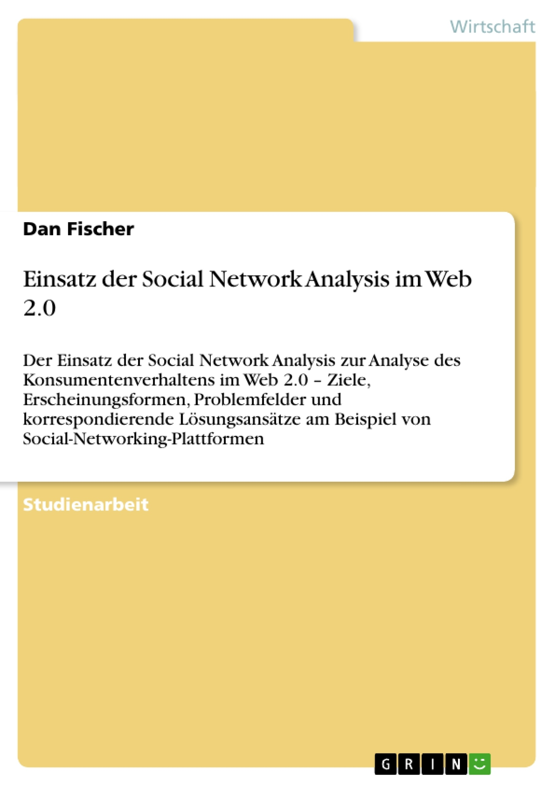 Titel: Einsatz der Social Network Analysis im Web 2.0