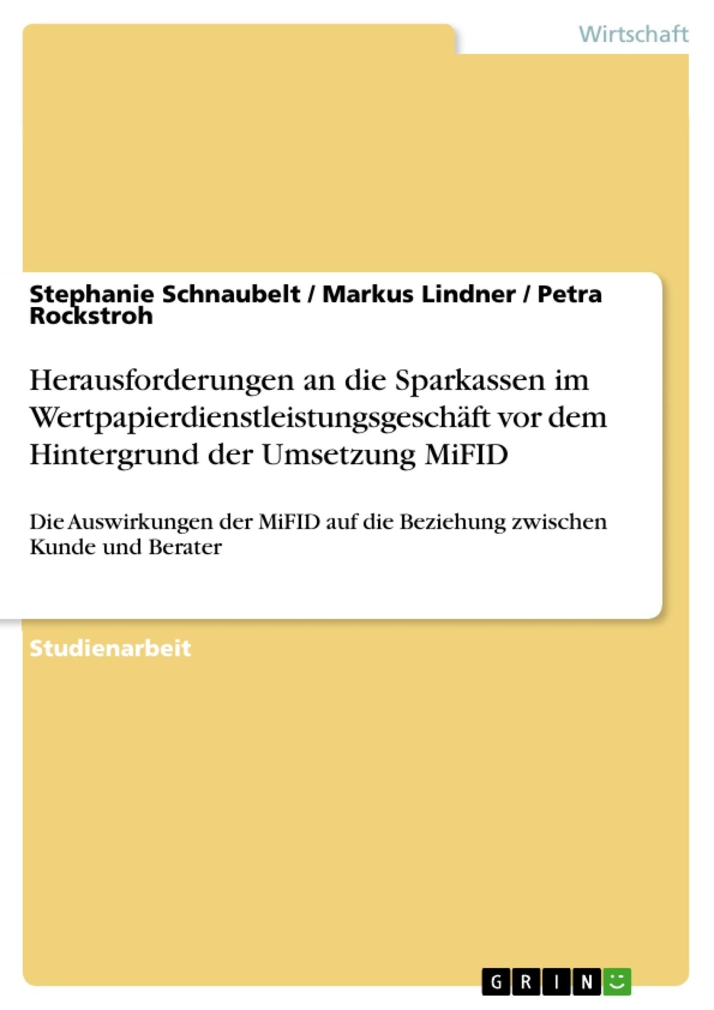Titel: Herausforderungen an die Sparkassen im Wertpapierdienstleistungsgeschäft vor dem Hintergrund der Umsetzung MiFID