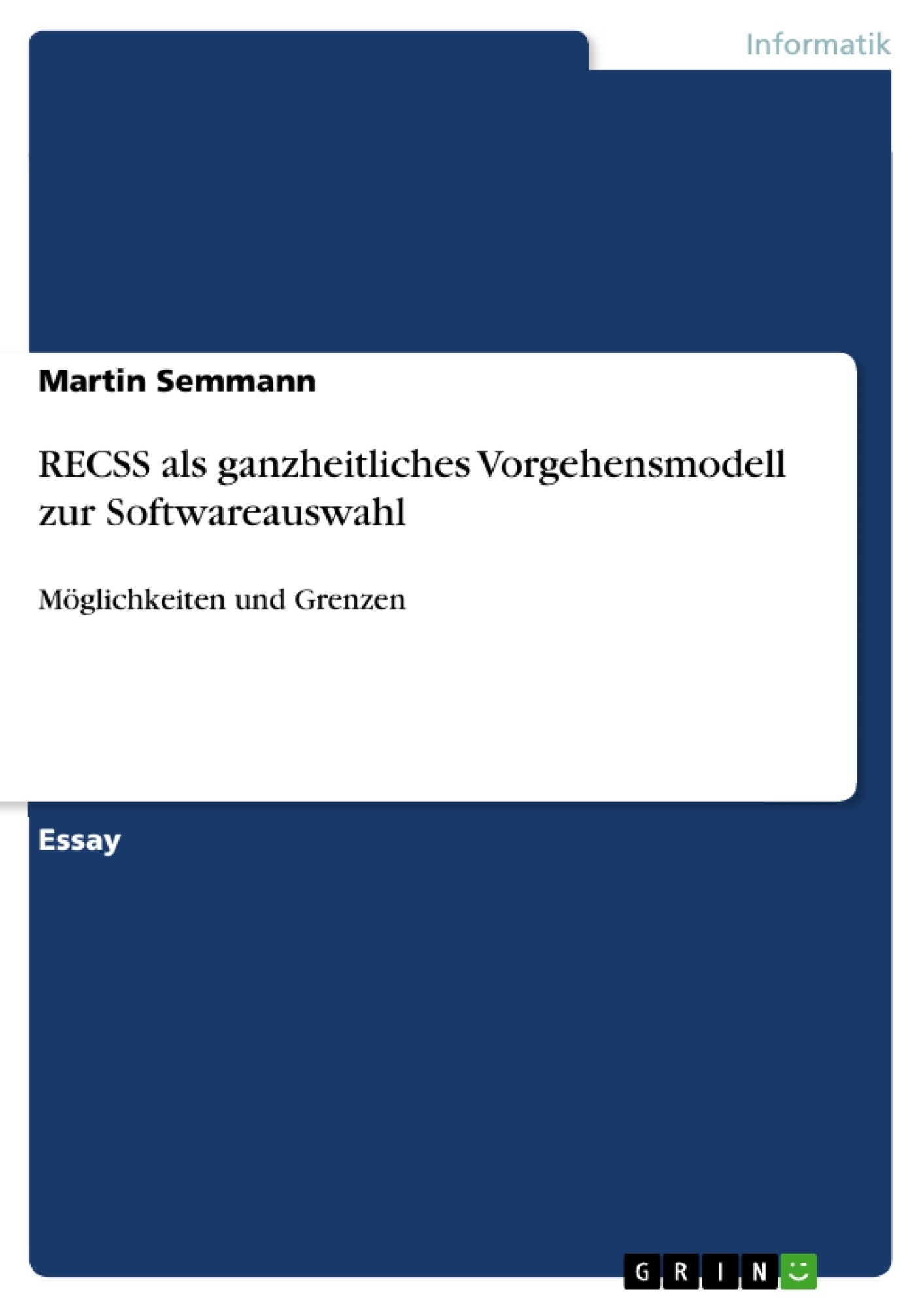 Titel: RECSS als ganzheitliches Vorgehensmodell zur Softwareauswahl