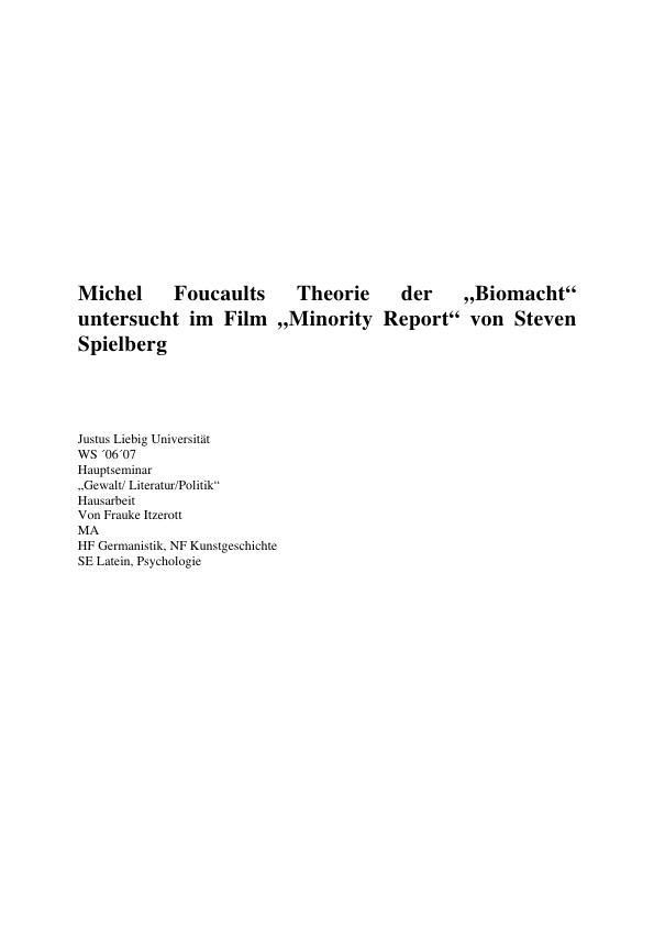 """Titel: Michel Foucaults """"Theorie der Biomacht"""" untersucht im Film """"Minority Report"""" von Steven Spielberg"""