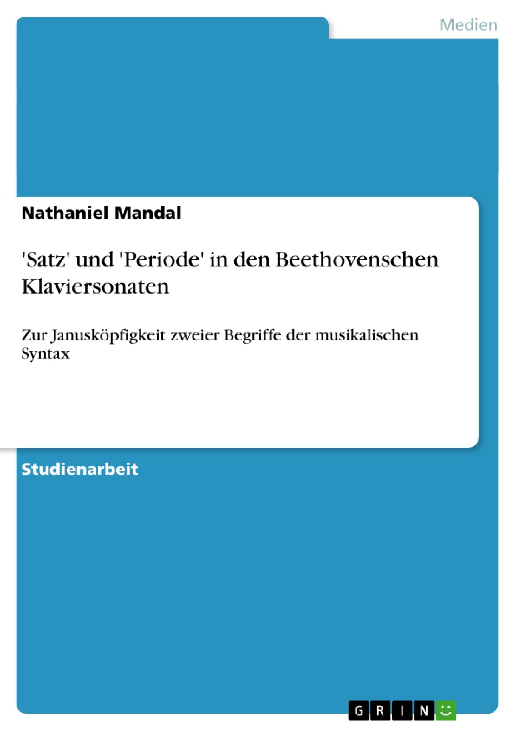 Titel: 'Satz' und 'Periode' in den Beethovenschen Klaviersonaten