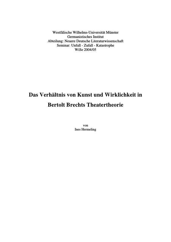 Titel: Das Verhältnis von Kunst und Wirklichkeit in Bertolt Brechts Theatertheorie