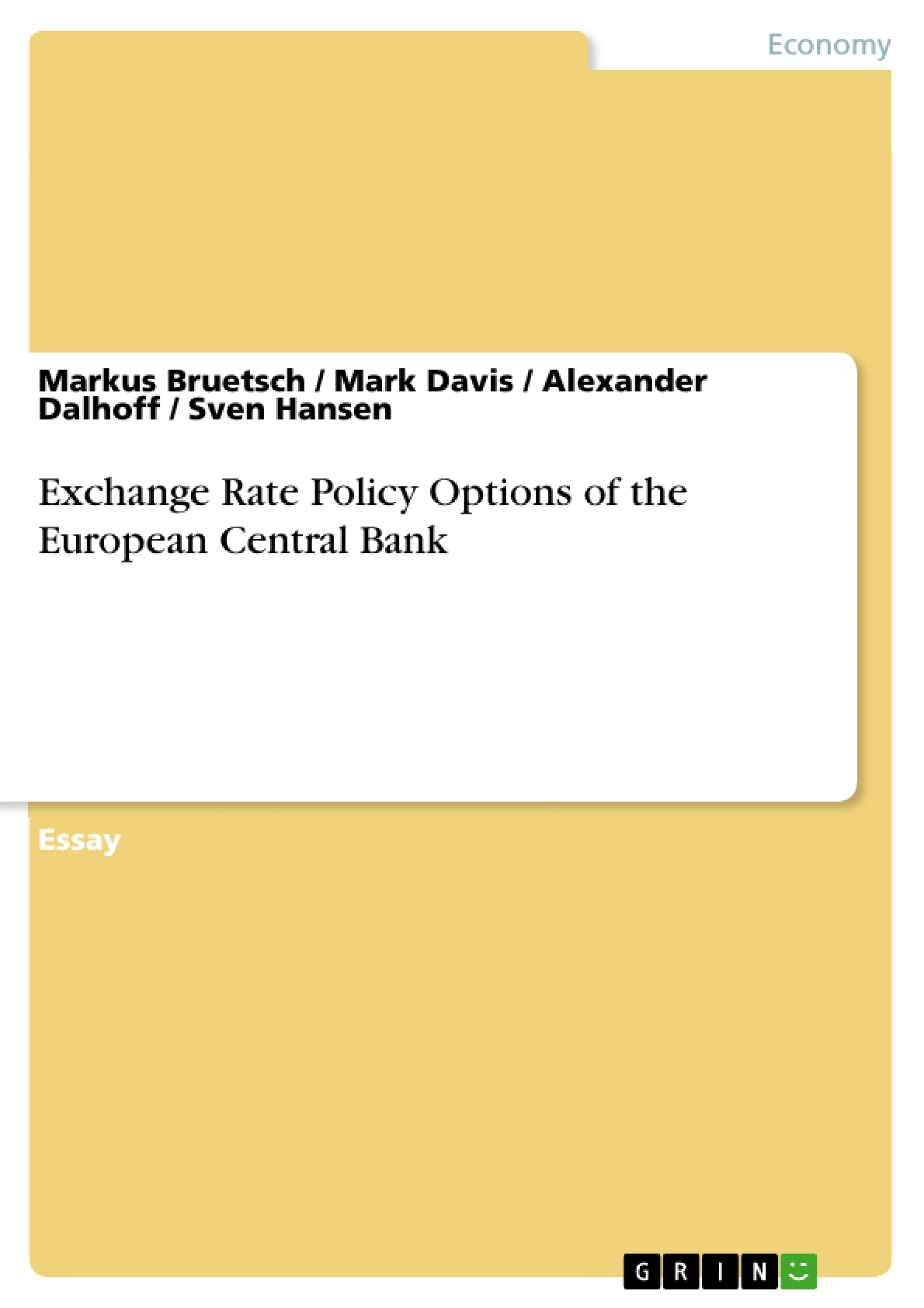 Title: Exchange Rate Policy Options of the European Central Bank