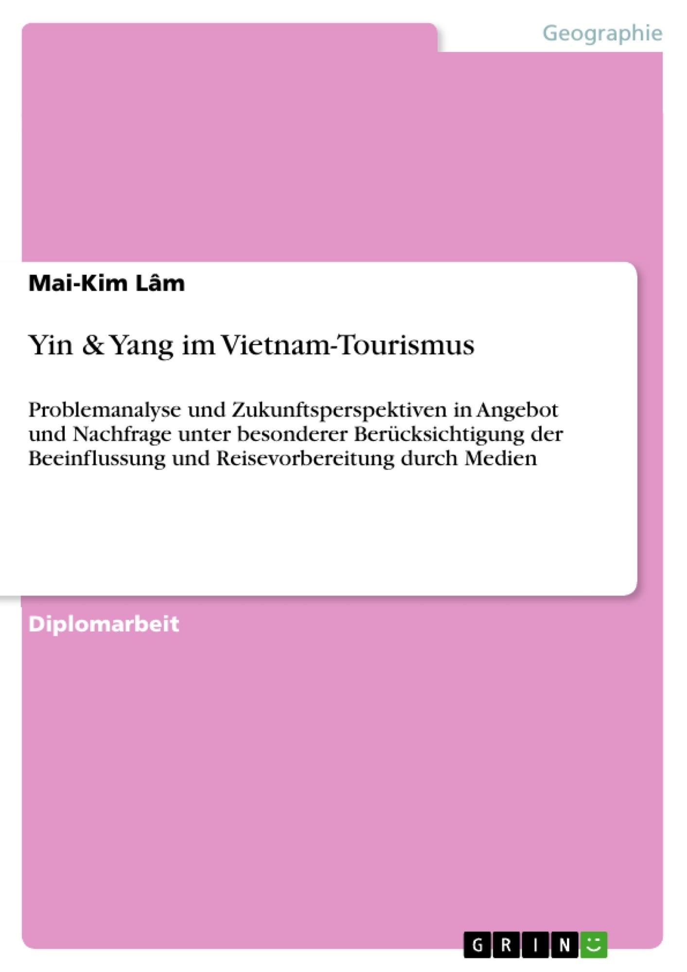 Titel: Yin & Yang im Vietnam-Tourismus