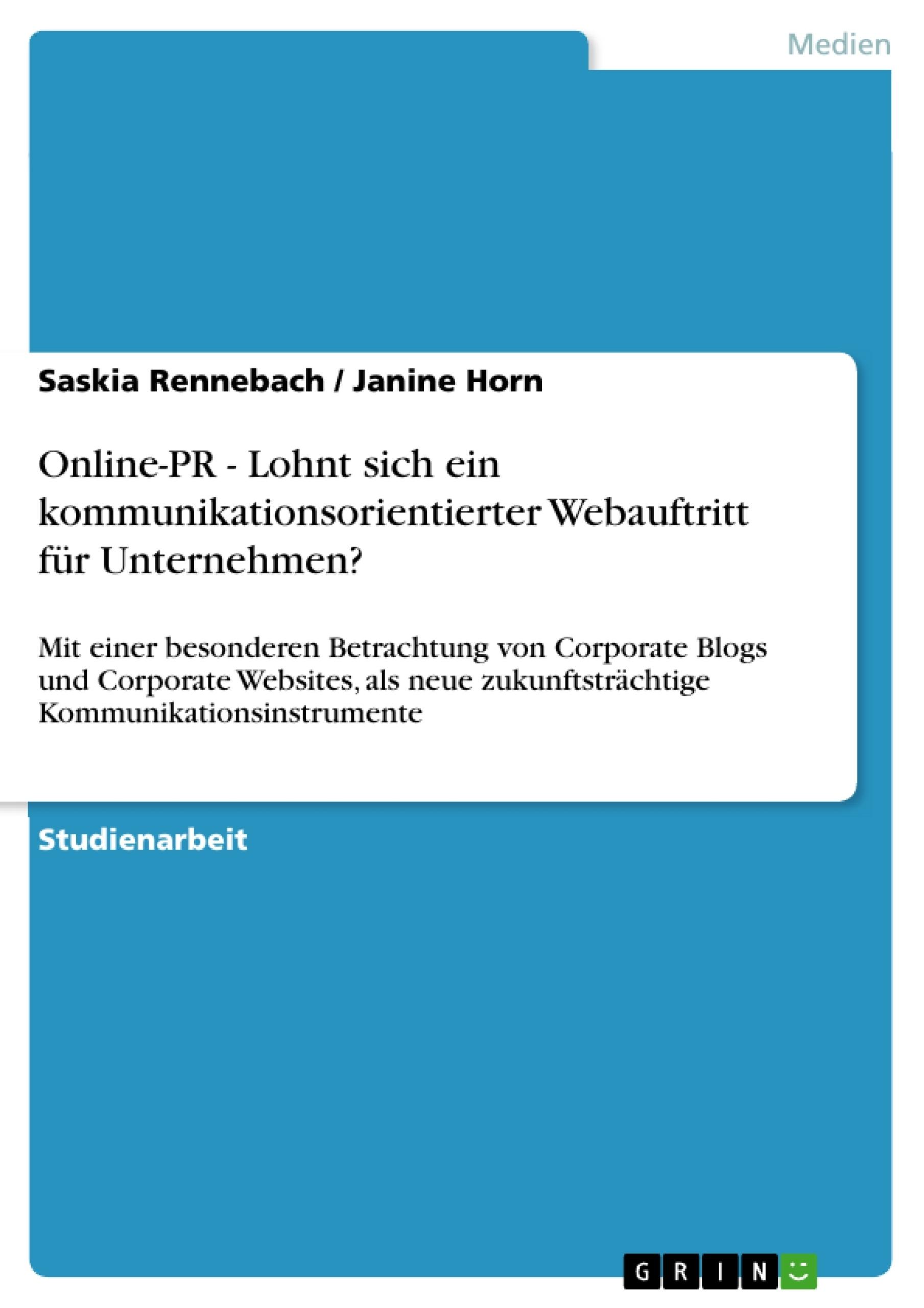 Titel: Online-PR - Lohnt sich ein kommunikationsorientierter Webauftritt für Unternehmen?