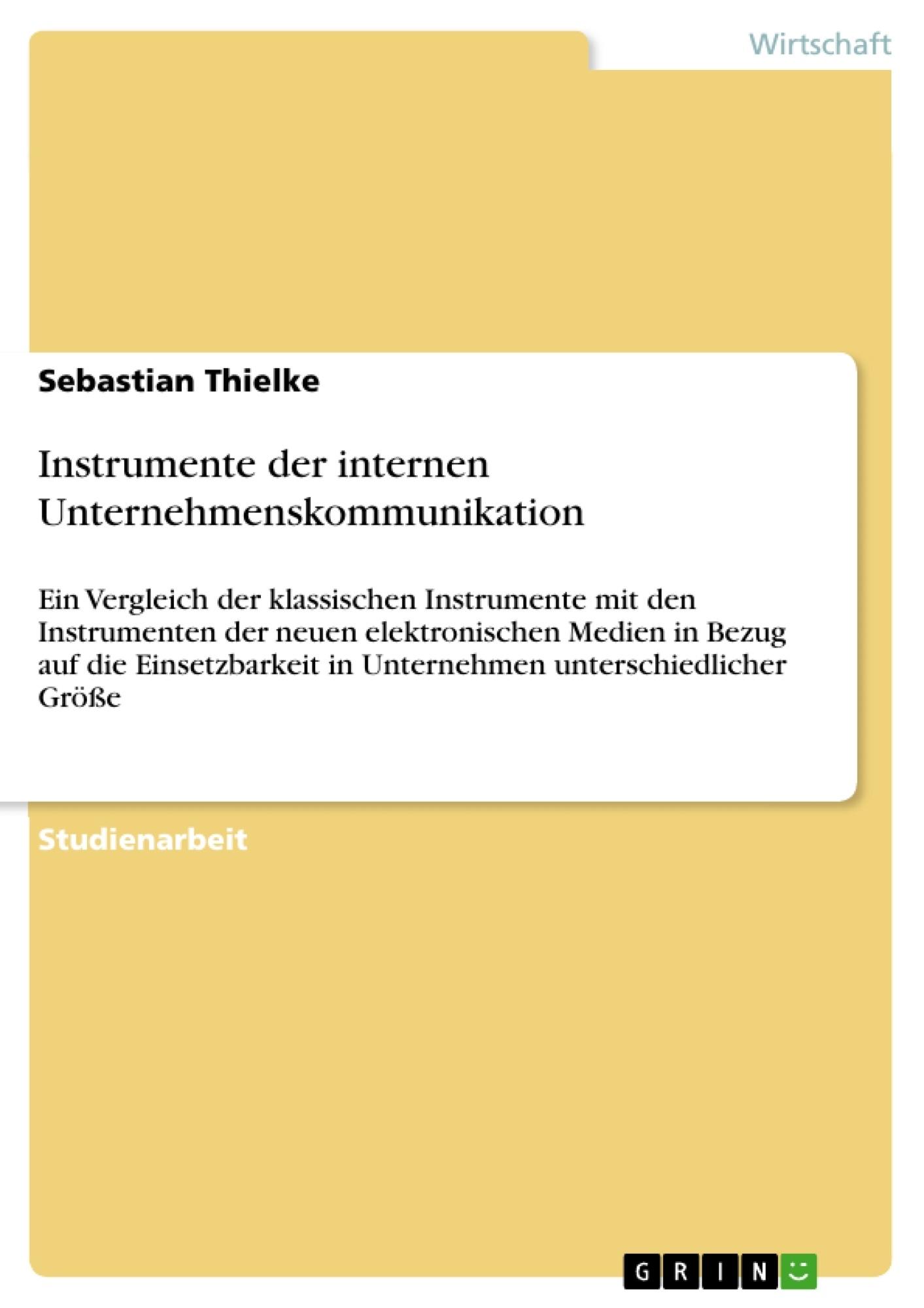 Titel: Instrumente der internen Unternehmenskommunikation
