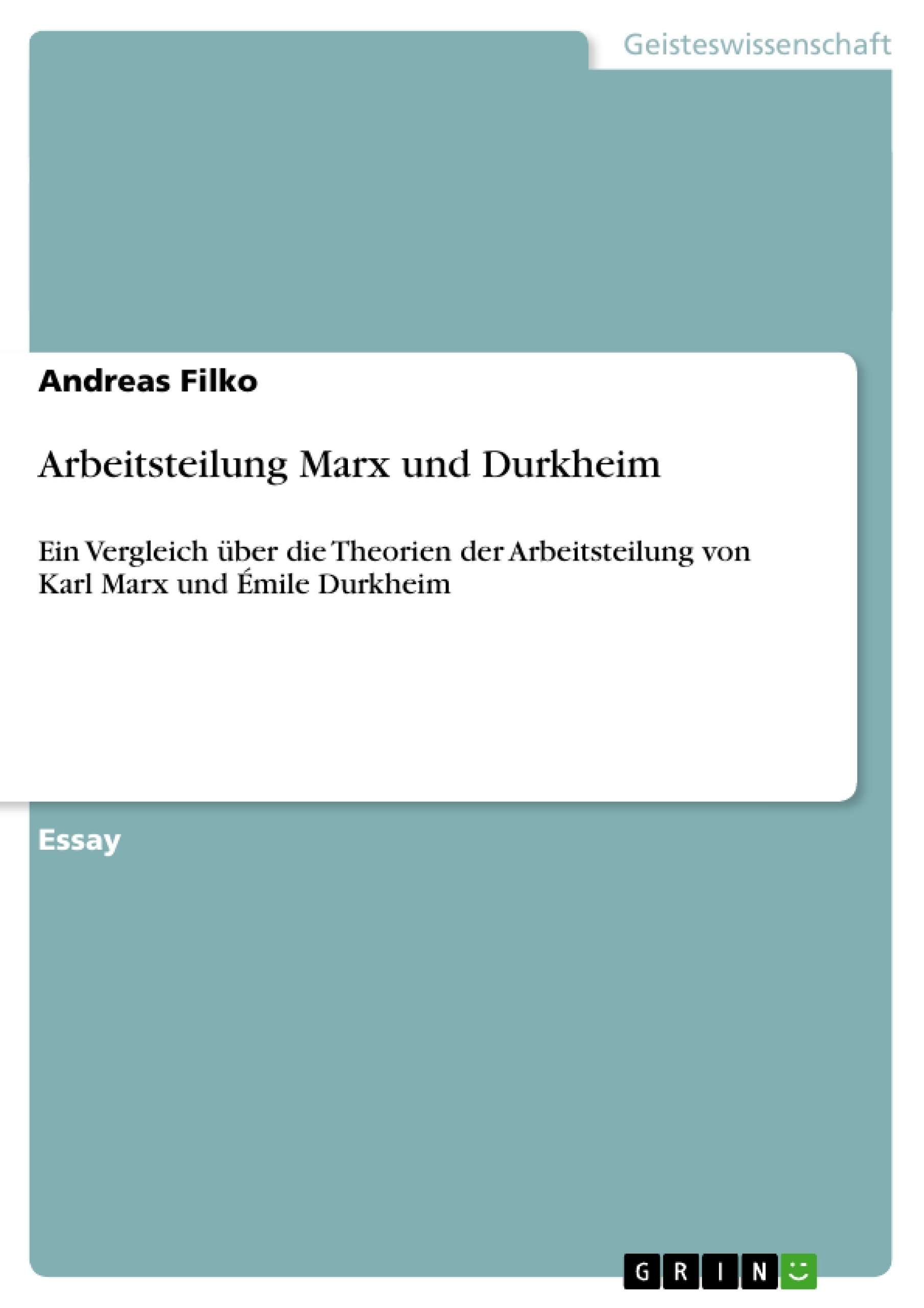 Titel: Arbeitsteilung Marx und Durkheim