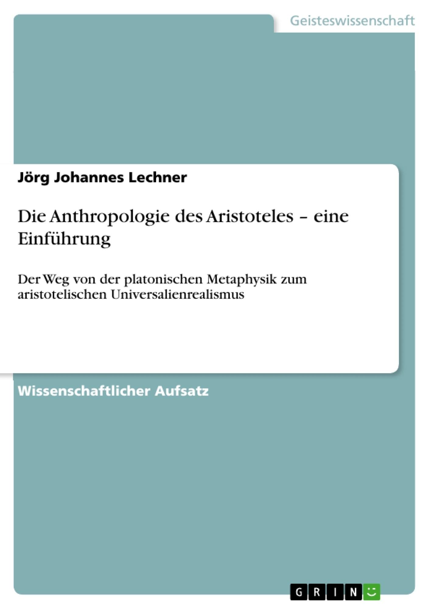 Titel: Die Anthropologie des Aristoteles – eine Einführung
