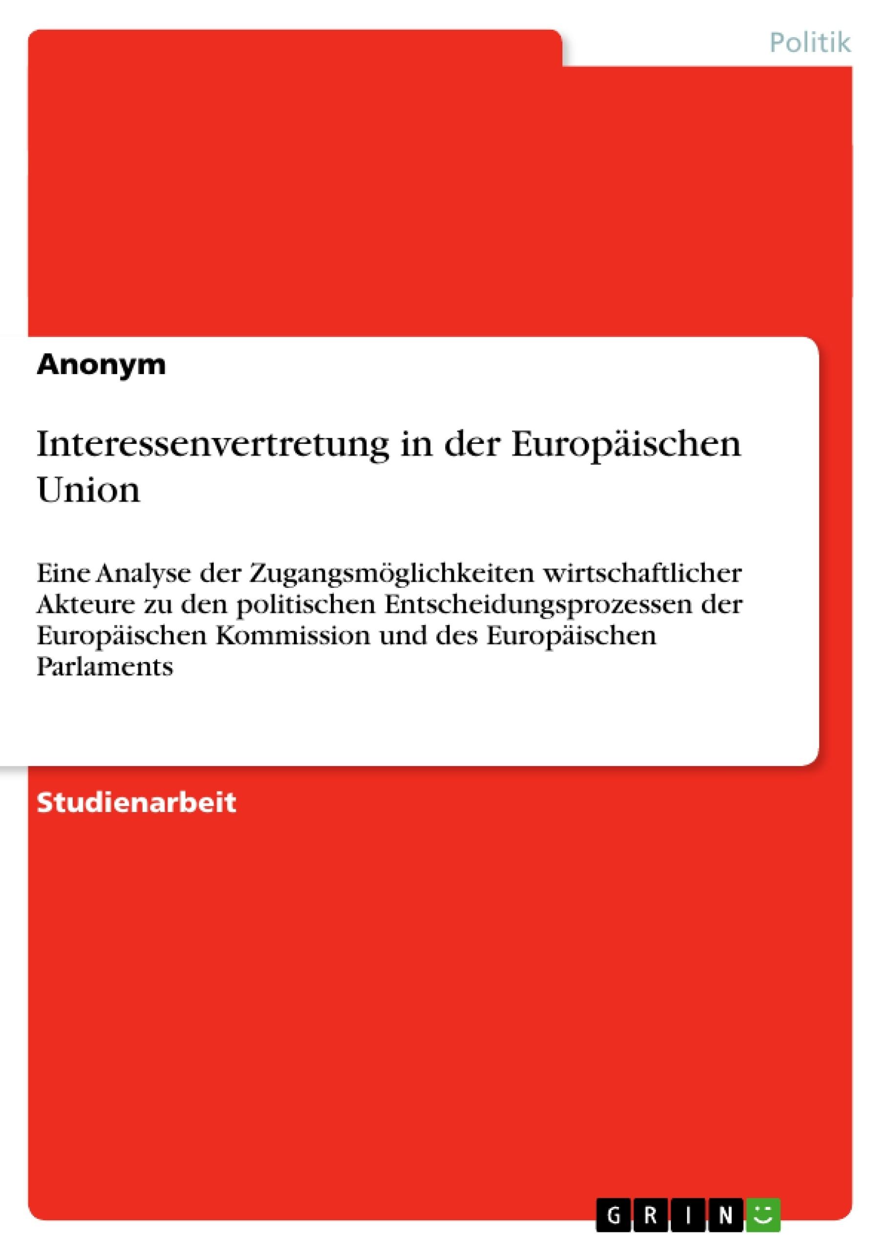 Titel: Interessenvertretung in der Europäischen Union