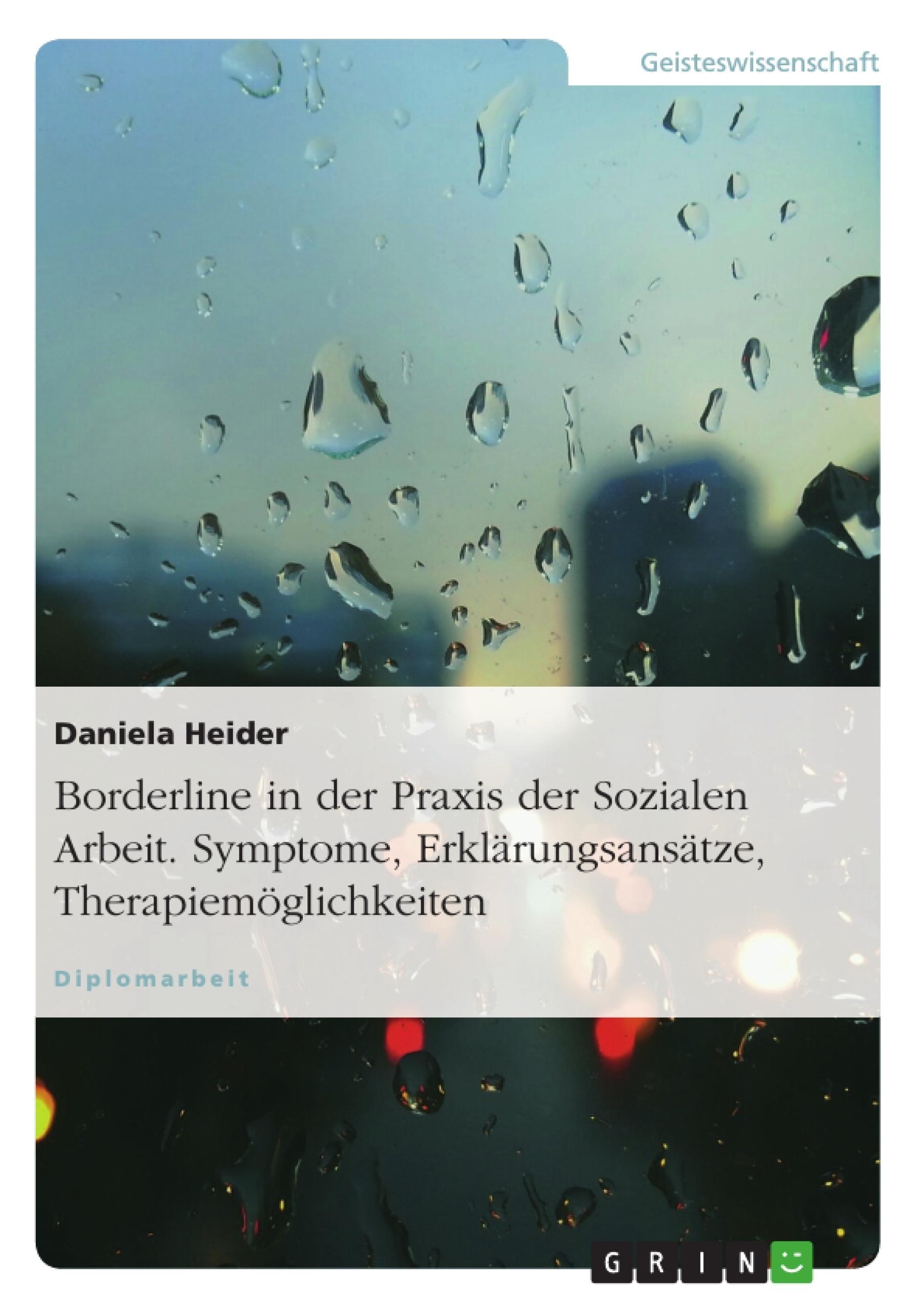 Borderline In Der Praxis Der Sozialen Arbeit Grin