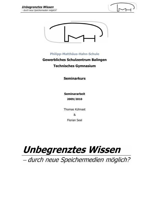 Titel: Unbegrenztes Wissen - durch neue Speichermedien möglich?