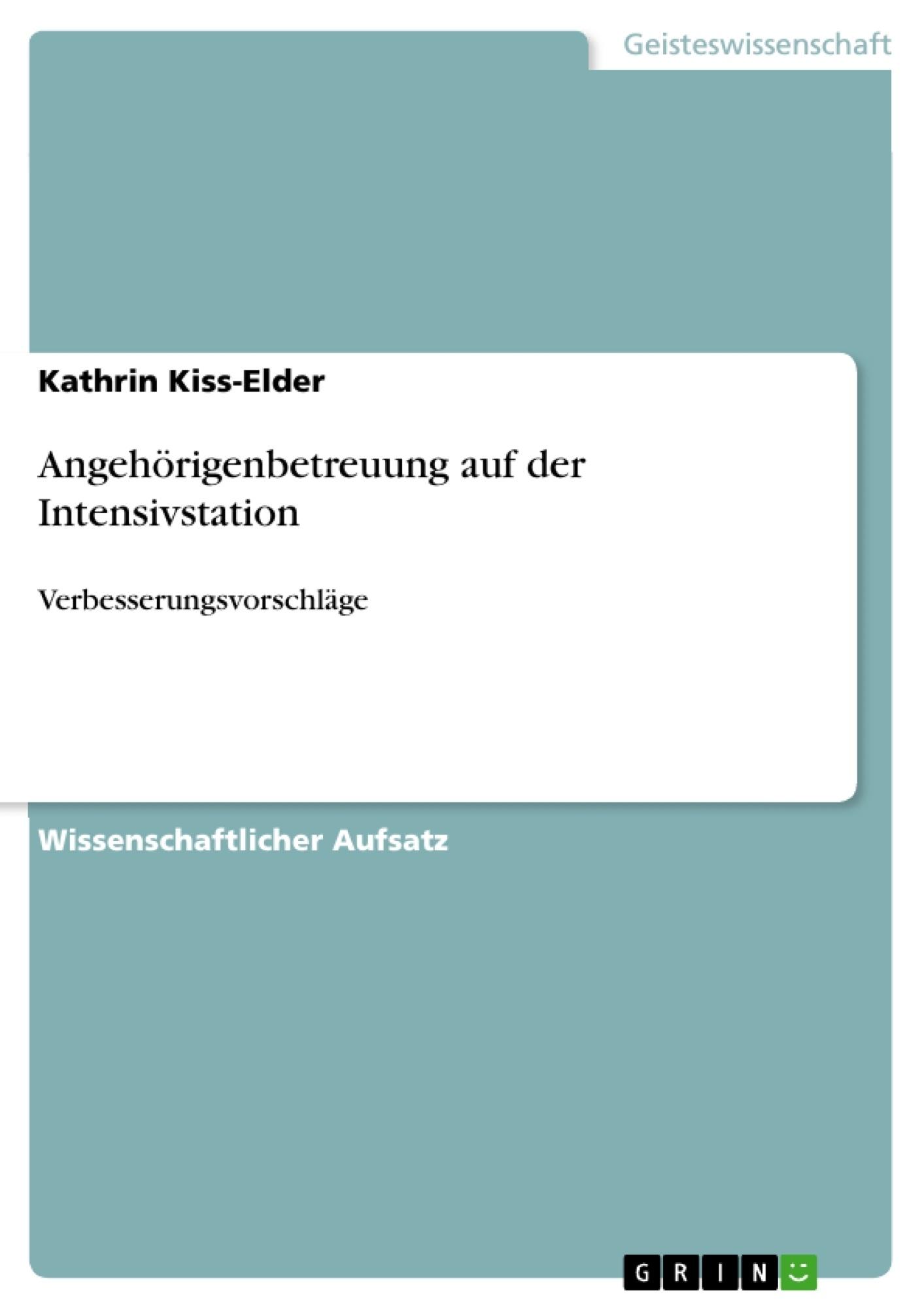 Titel: Angehörigenbetreuung auf der Intensivstation