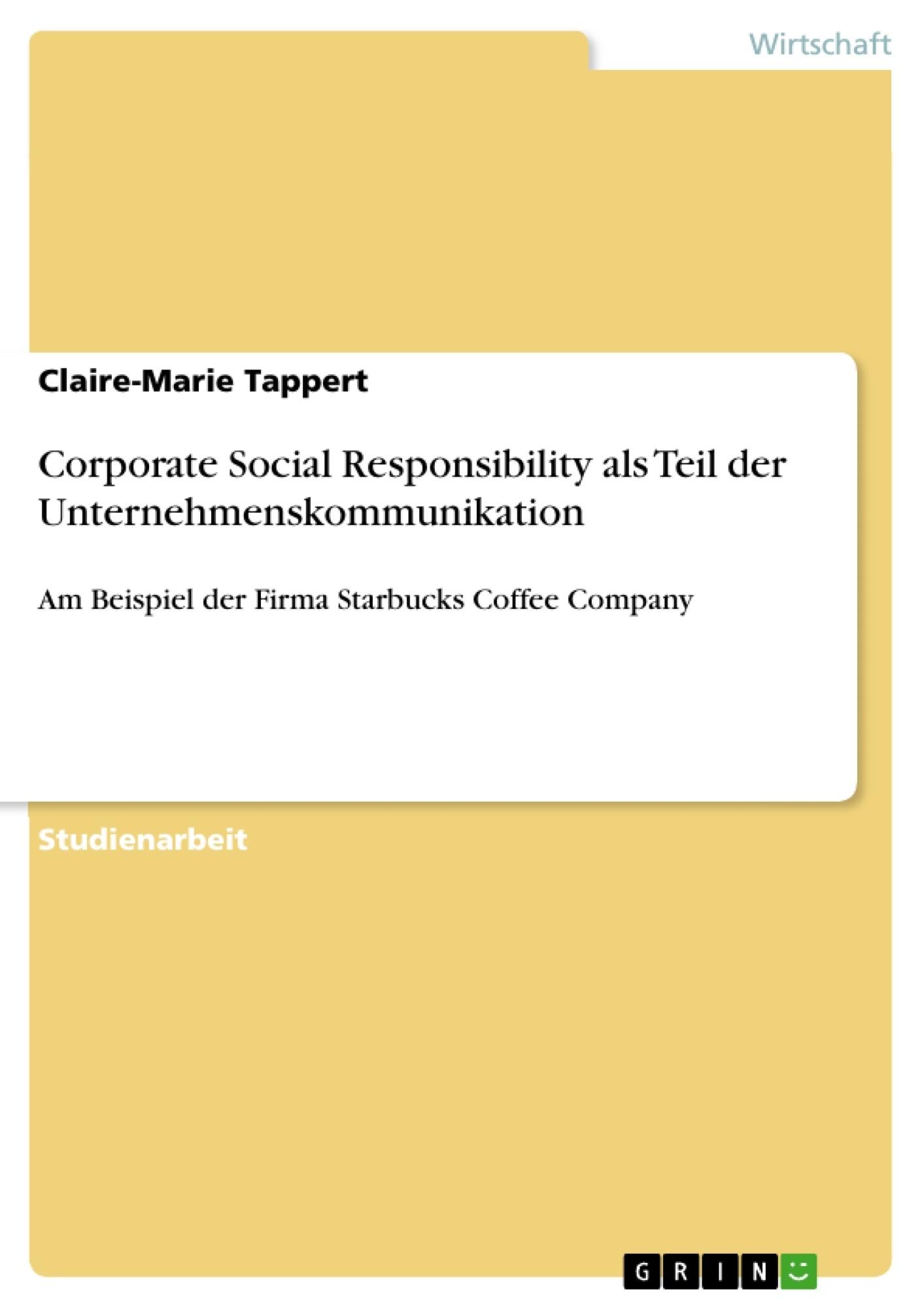 Titel: Corporate Social Responsibility als Teil der Unternehmenskommunikation