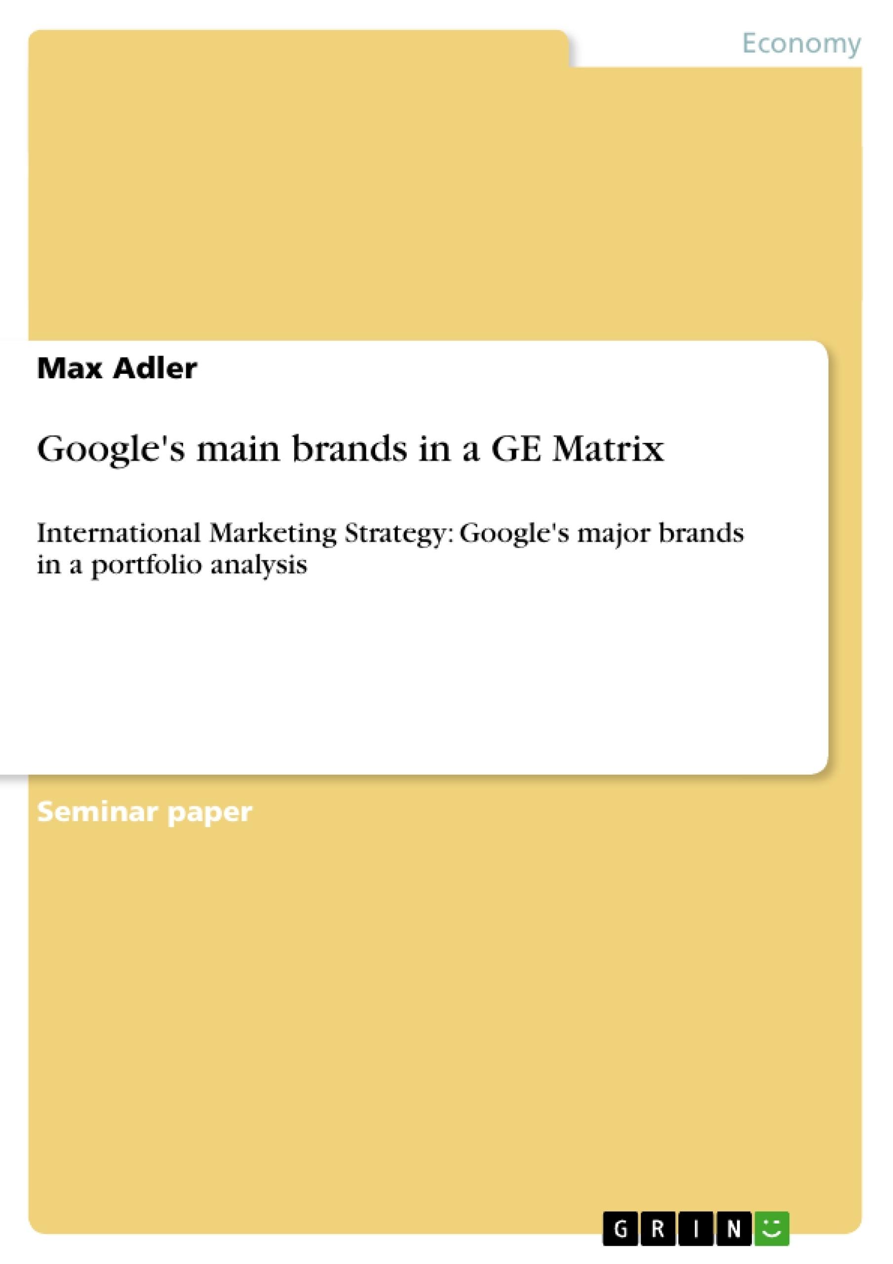 Title: Google's main brands in a GE Matrix