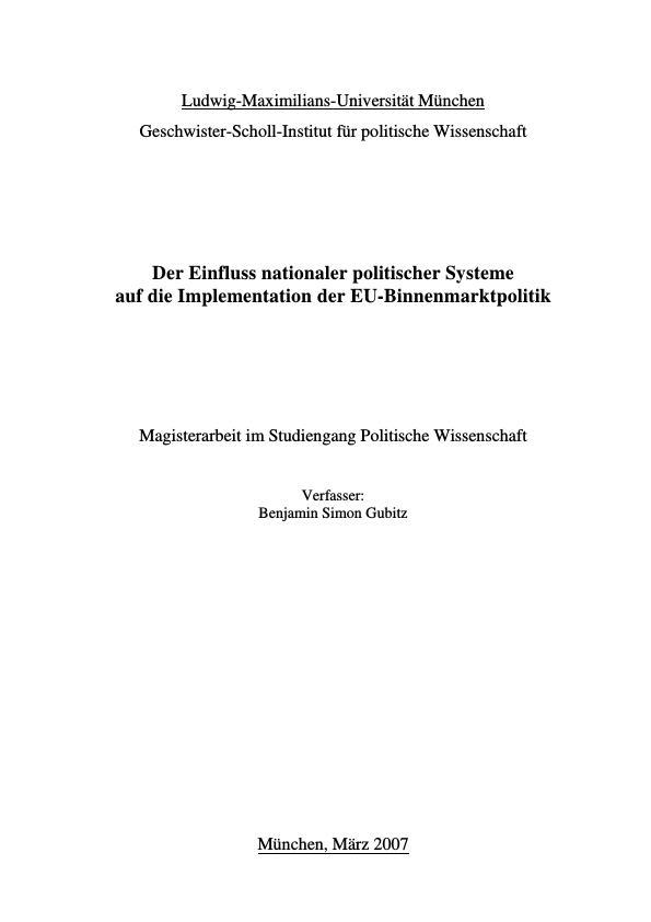 Titel: Der Einfluss nationaler politischer Systeme auf die Implementation der EU-Binnenmarktpolitik