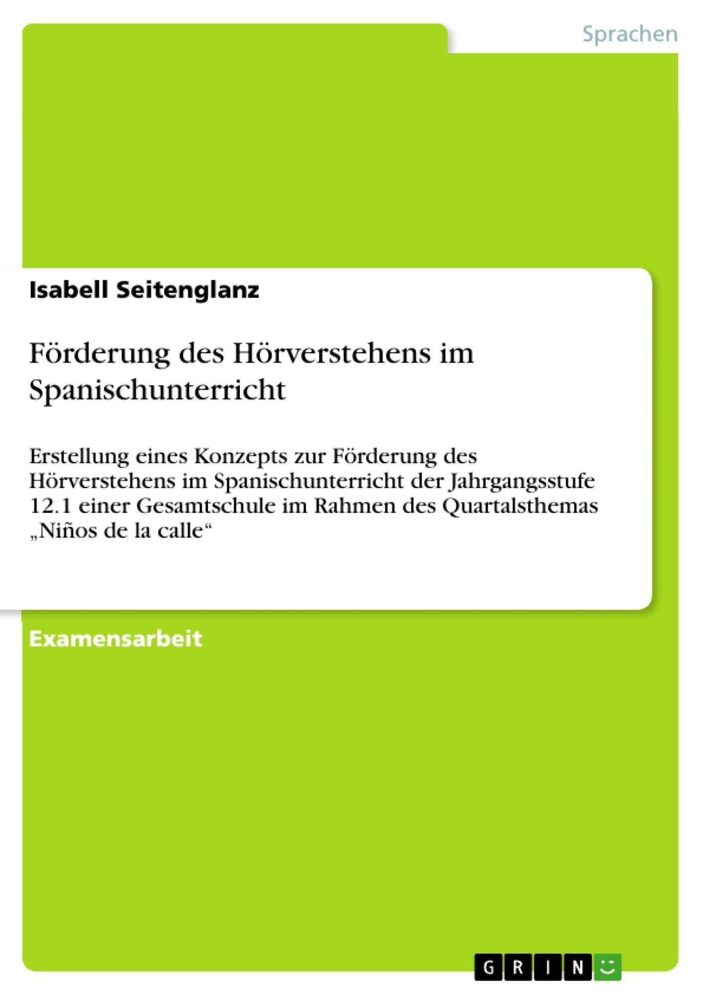 Titel: Förderung des Hörverstehens im Spanischunterricht