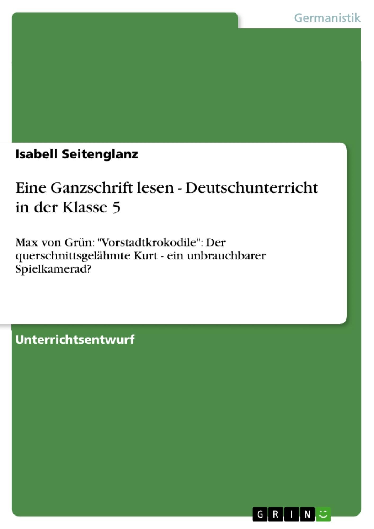 Titel: Eine Ganzschrift lesen - Deutschunterricht in der Klasse 5