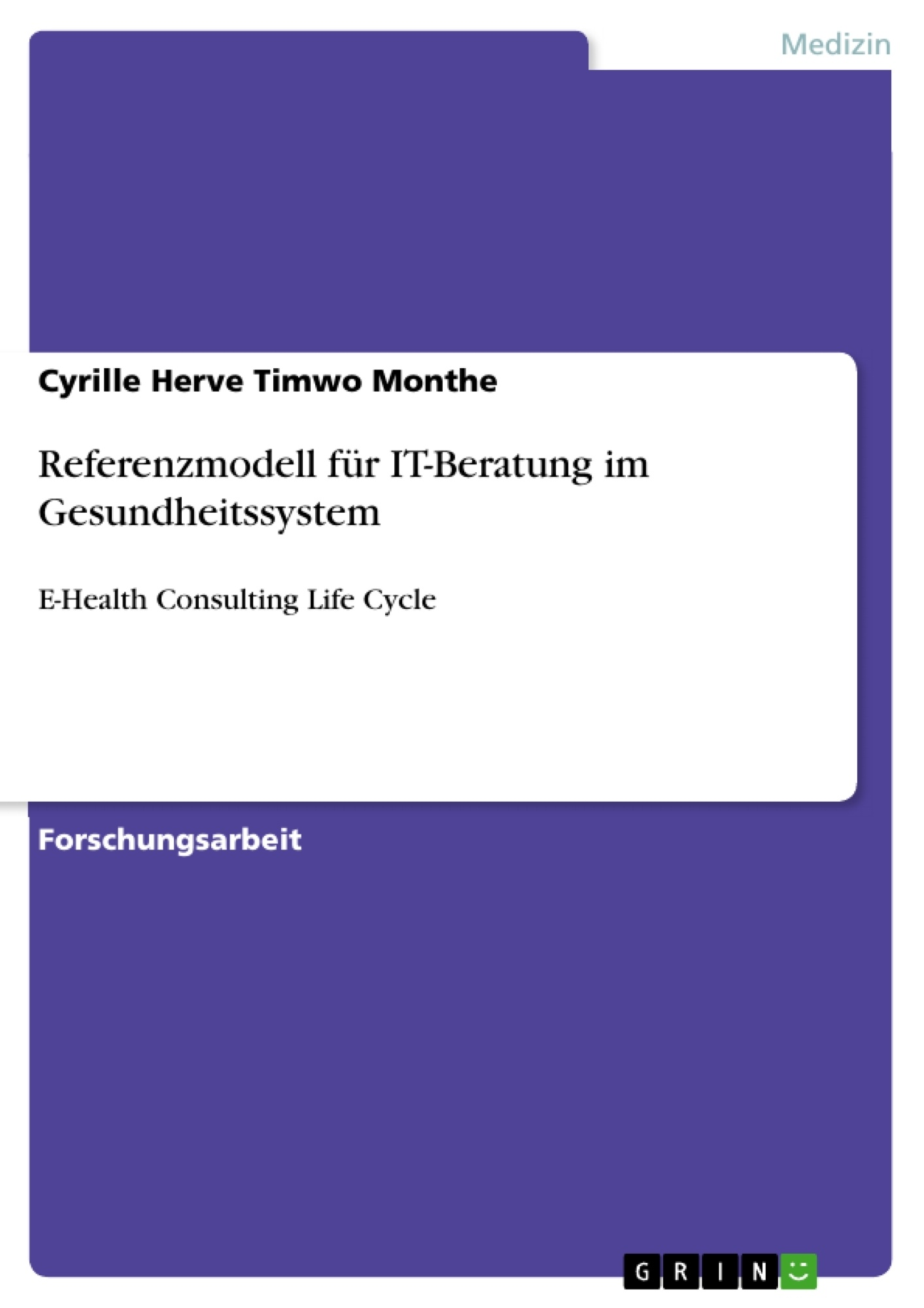 Titel: Referenzmodell für IT-Beratung im Gesundheitssystem