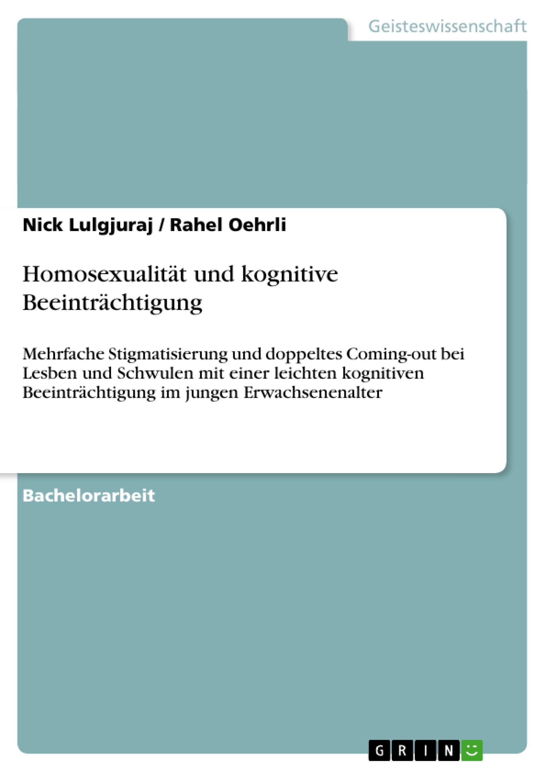 Titel: Homosexualität und kognitive Beeinträchtigung
