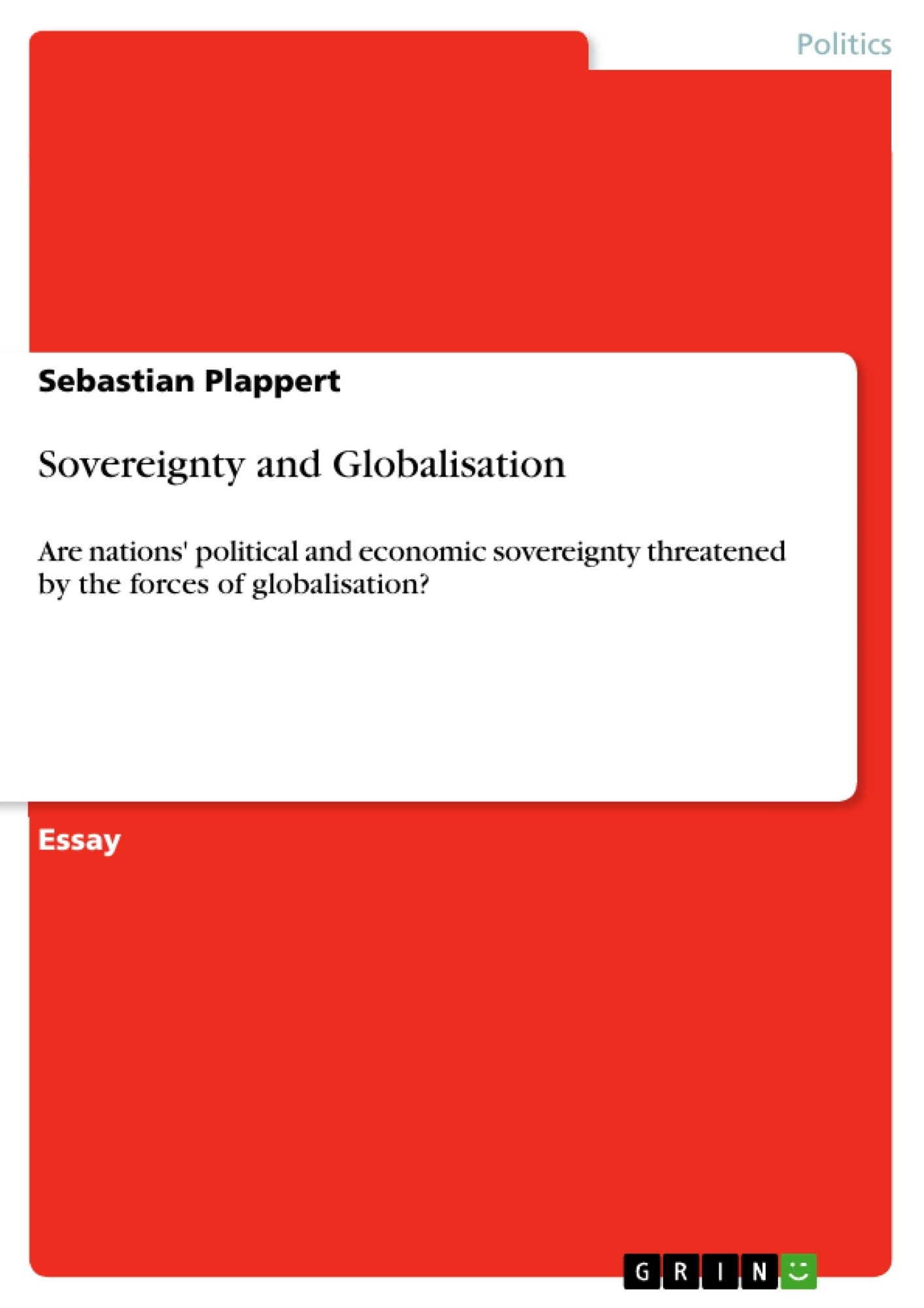 Sovereignty And Globalisation  Publish Your Masters Thesis  Upload Your Own Papers Earn Money And Win An Iphone X