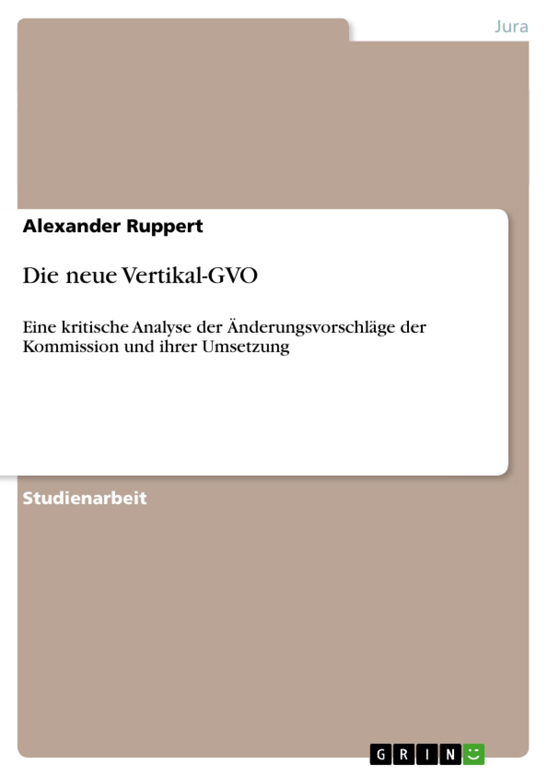 Titel: Die neue Vertikal-GVO