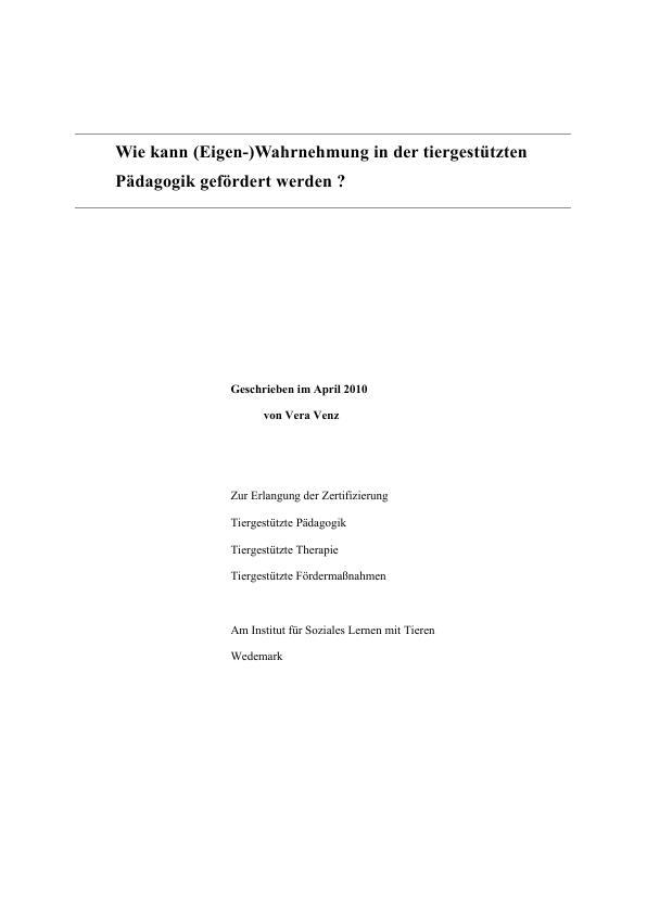 Titel: Wie kann (Eigen-)Wahrnehmung in der tiergestützten Pädagogik gefördert werden?