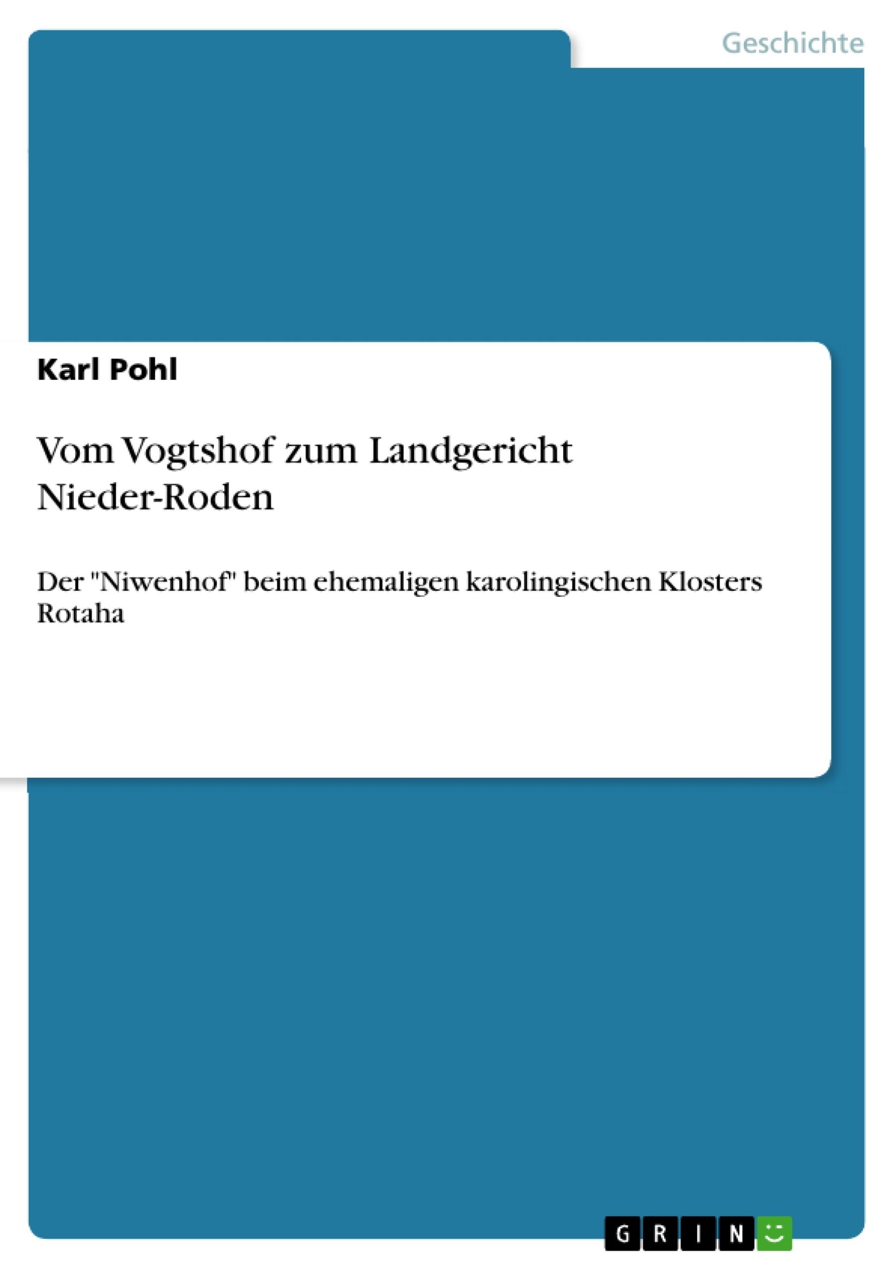 Titel: Vom Vogtshof zum Landgericht Nieder-Roden