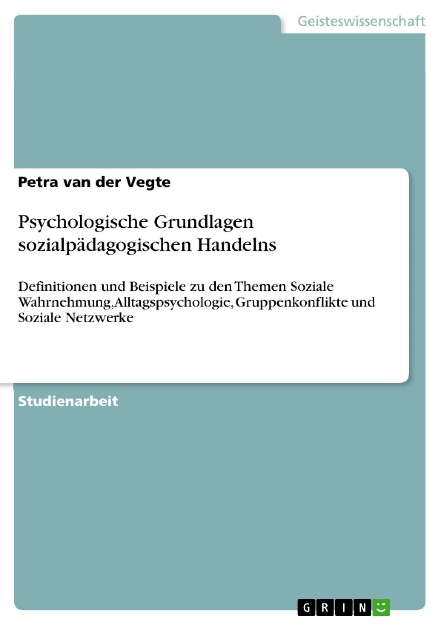 Titel: Psychologische Grundlagen sozialpädagogischen Handelns