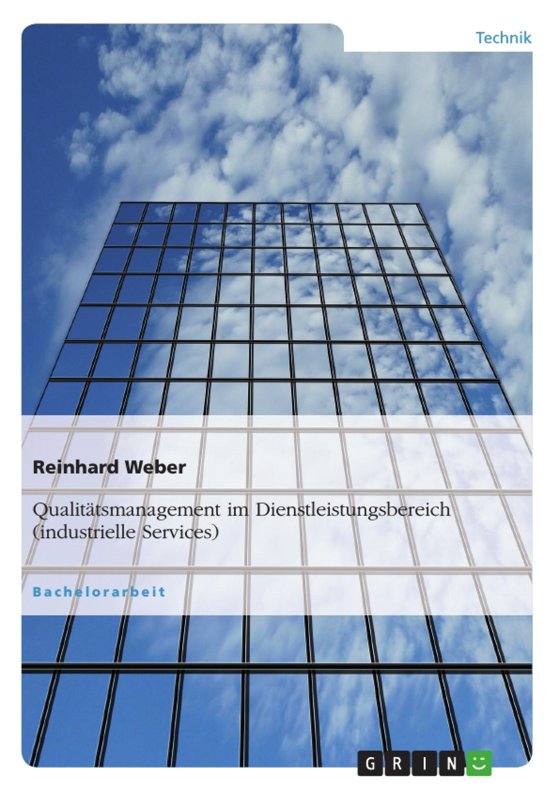 Titel: Qualitätsmanagement im Dienstleistungsbereich (industrielle Services)