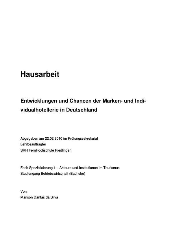 Titel: Entwicklungen und Chancen der Marken- und Individualhotellerie in Deutschland