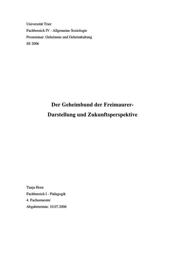 Titel: Der Geheimbund der Freimaurer - Darstellung und Zukunftsperspektive