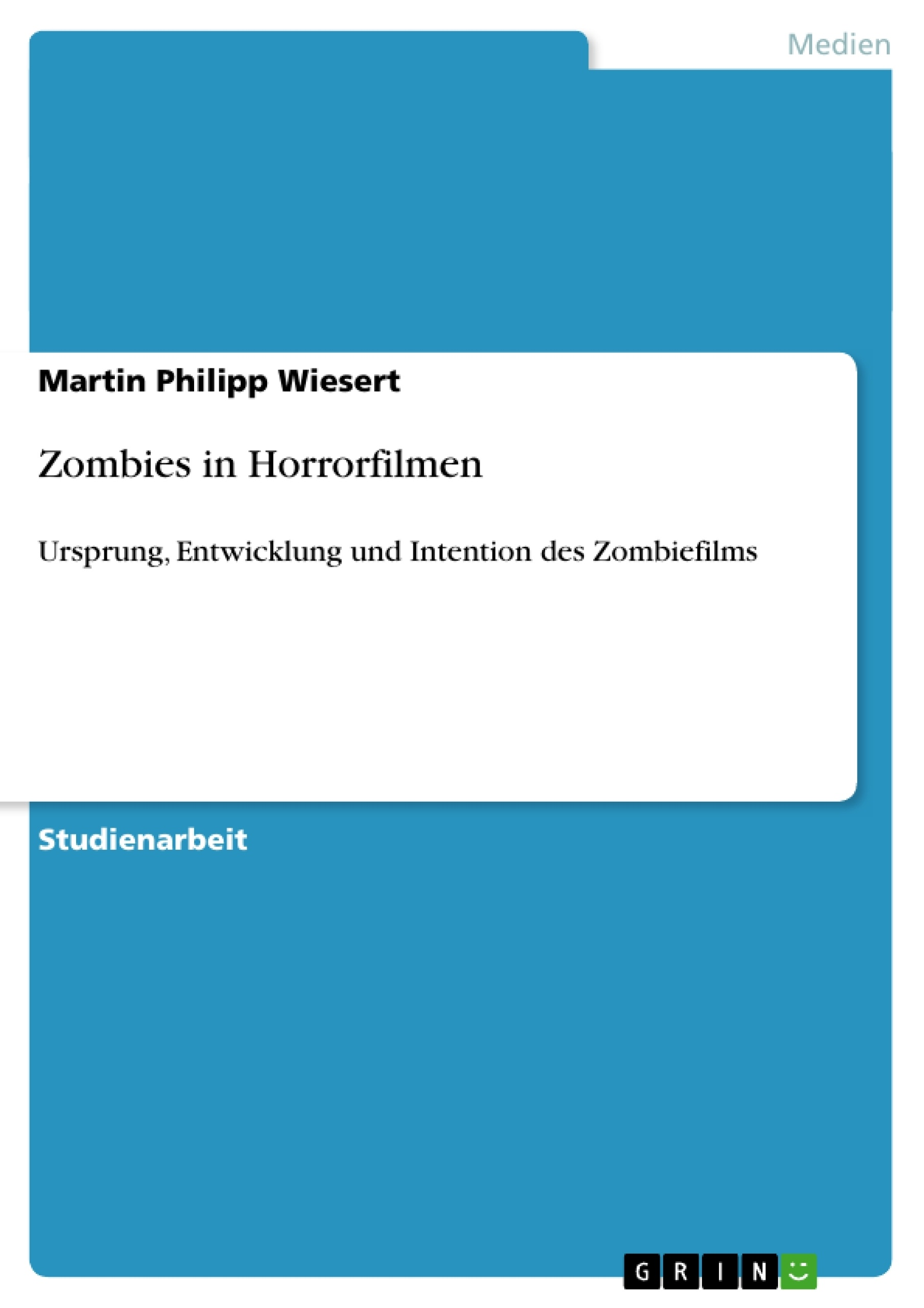 Titel: Zombies in Horrorfilmen