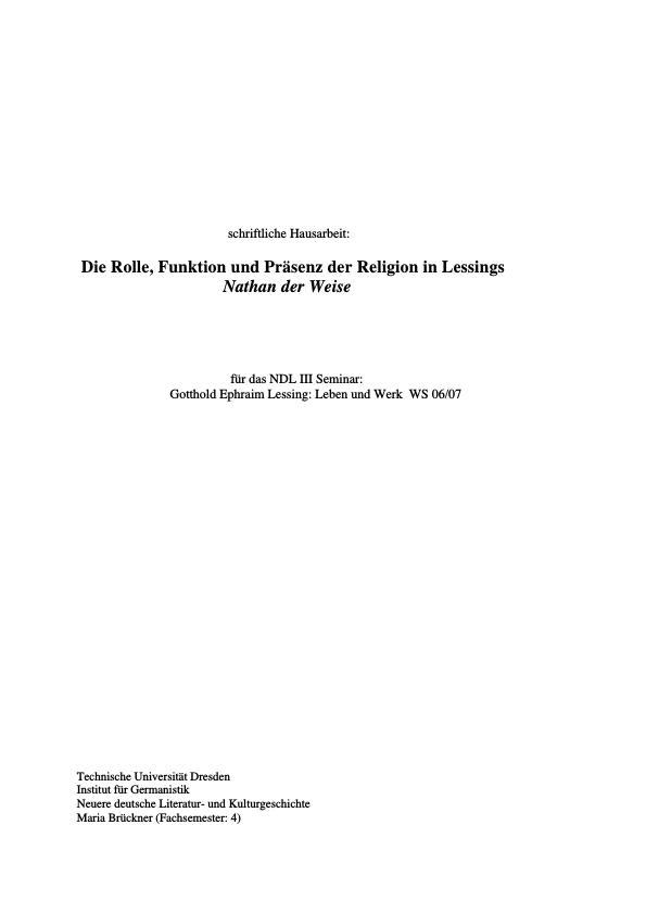 """Titel: Die Rolle, Funktion und Präsenz der Religion in Lessings """"Nathan der Weise"""""""