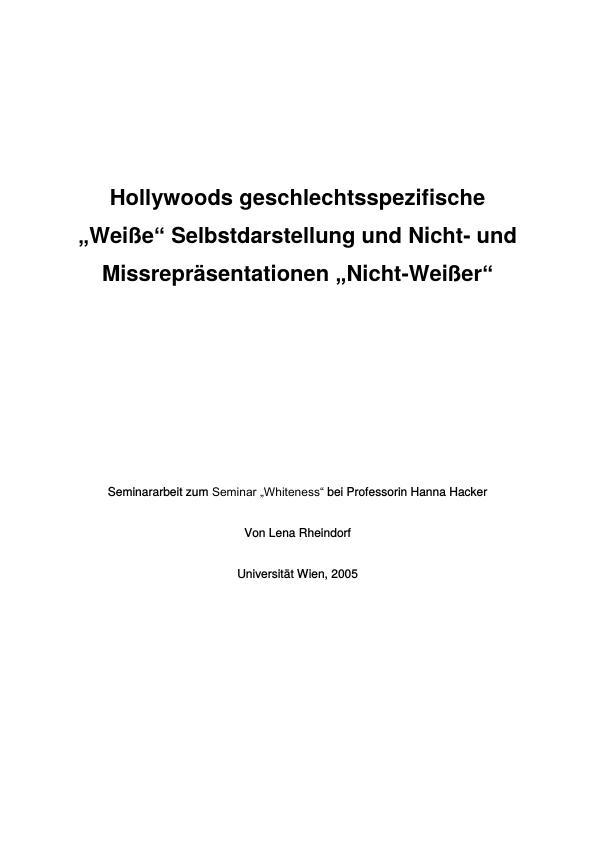 """Titel: Hollywoods geschlechtsspezifische """"Weiße"""" Selbstdarstellung und Nicht- und Missrepräsentationen """"Nicht-Weißer"""""""