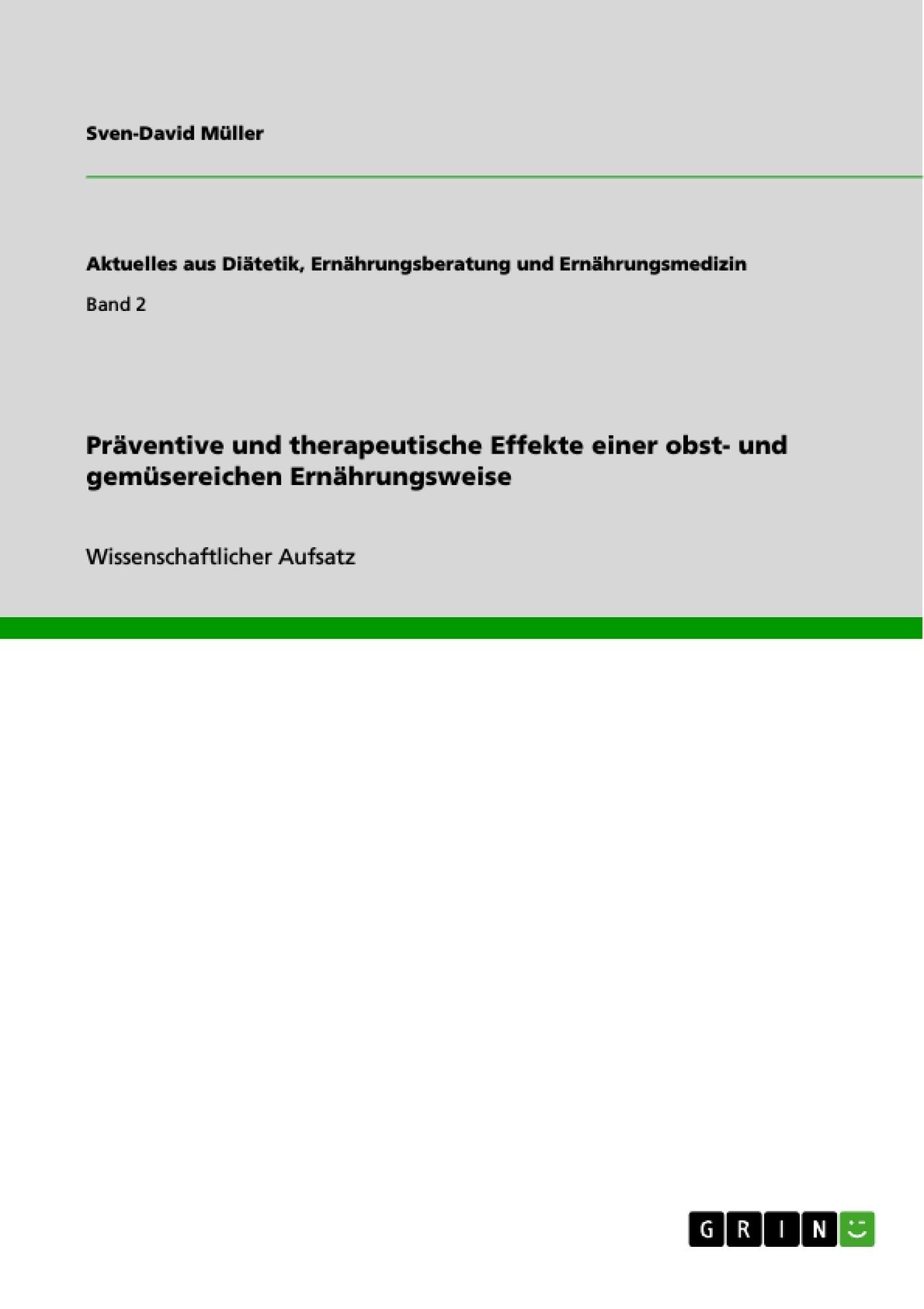 Titel: Präventive und therapeutische Effekte einer obst- und gemüsereichen Ernährungsweise