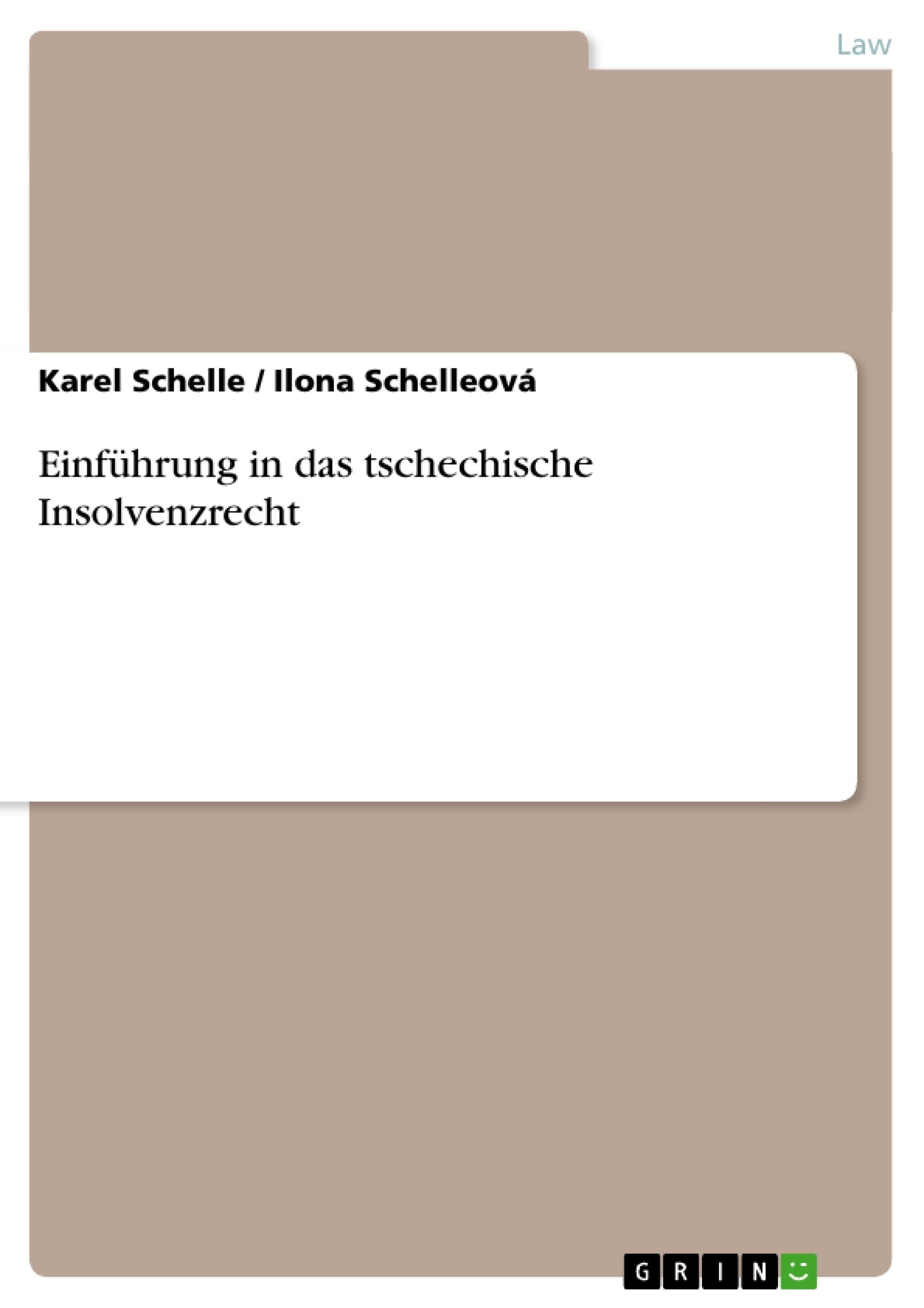 Title: Einführung in das tschechische Insolvenzrecht