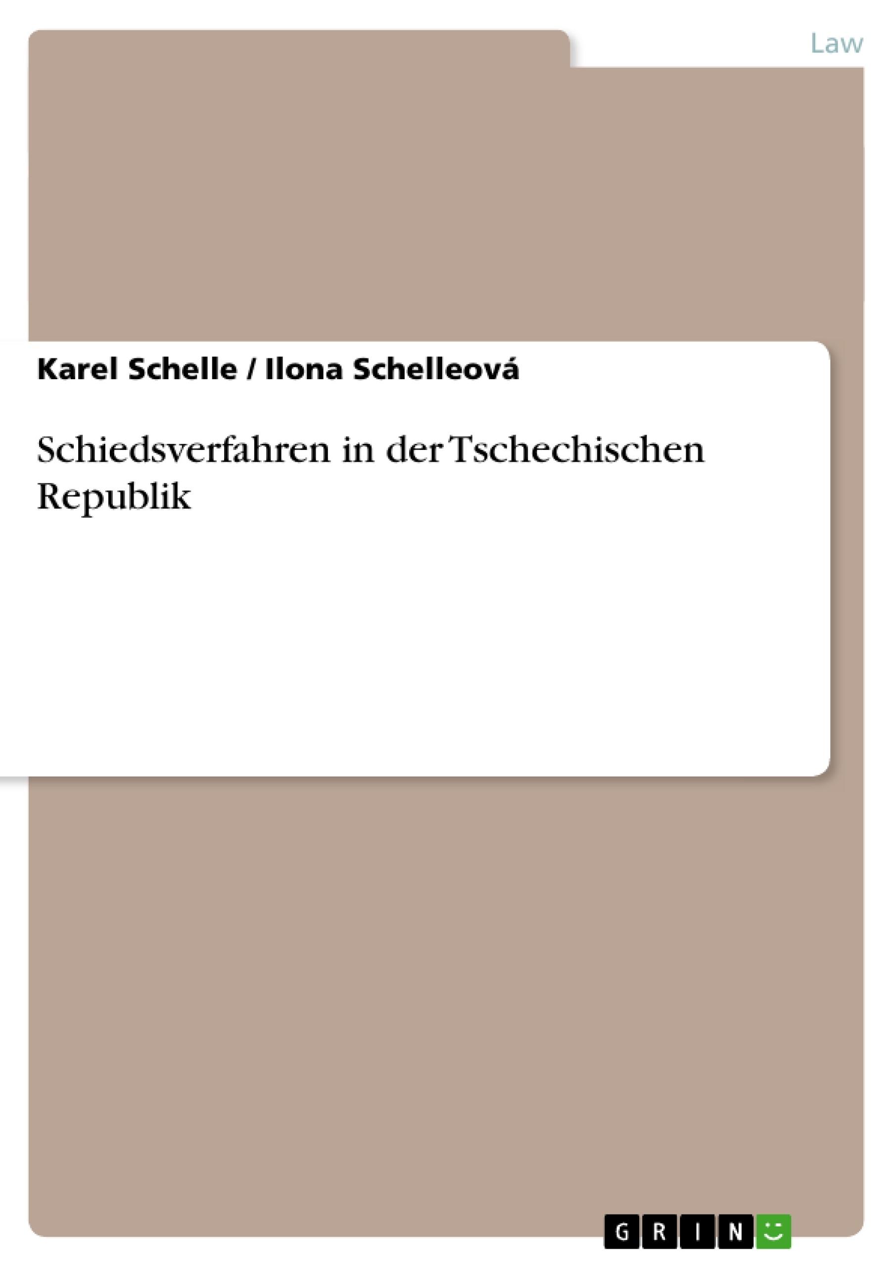 Title: Schiedsverfahren in der Tschechischen Republik
