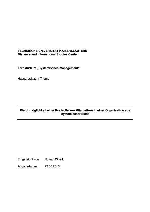 Titel: Die Unmöglichkeit einer Kontrolle von Mitarbeitern in einer Organisation aus systemischer Sicht