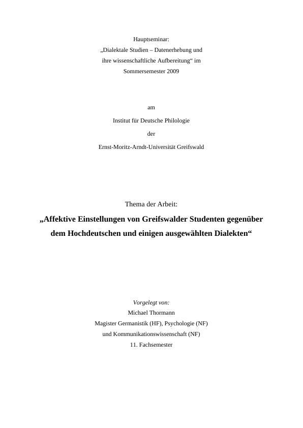 Titel: Affektive Einstellungen von Greifswalder Studenten gegenüber dem Hochdeutschen und einigen ausgewählten Dialekten