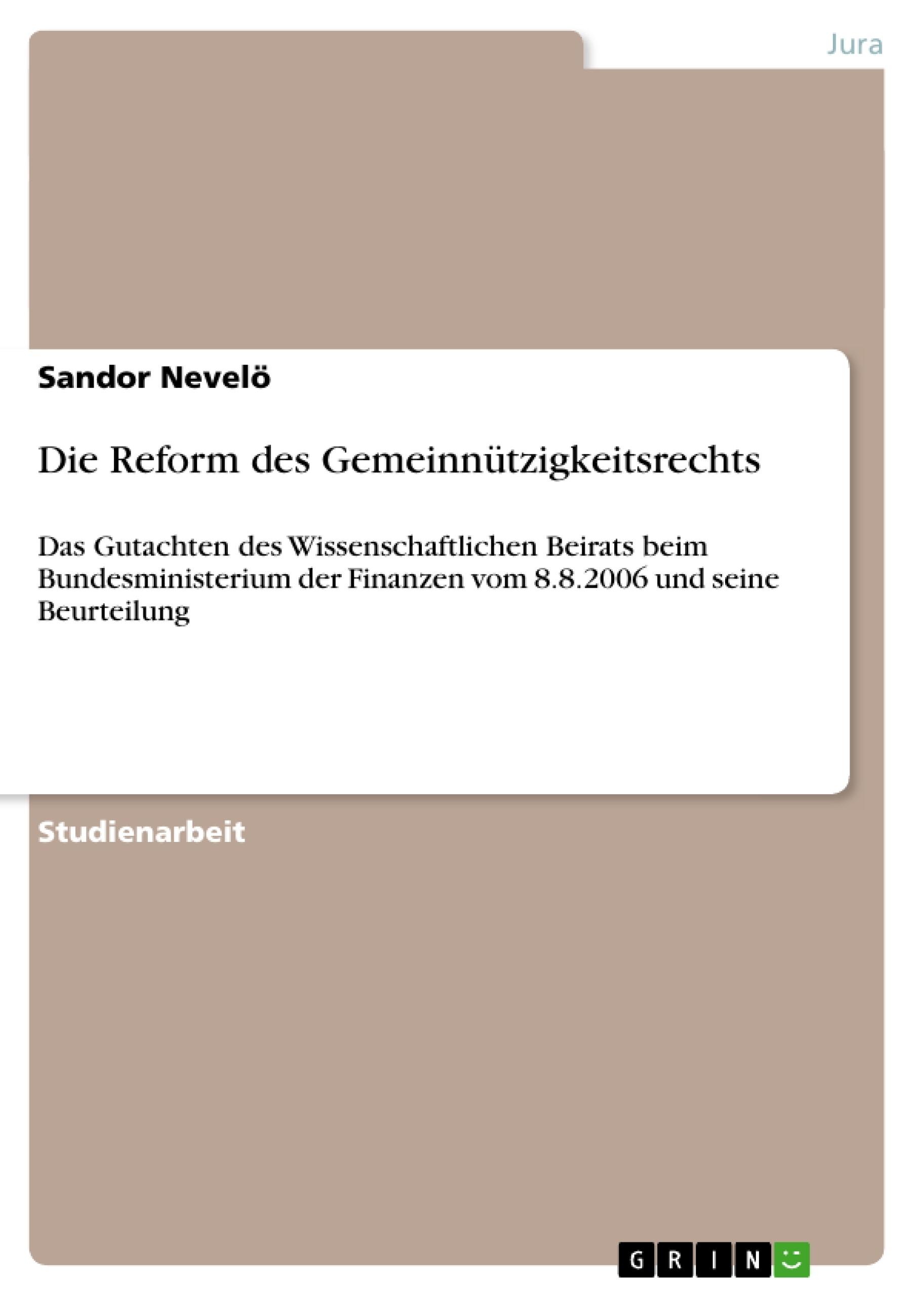 Titel: Die Reform des Gemeinnützigkeitsrechts
