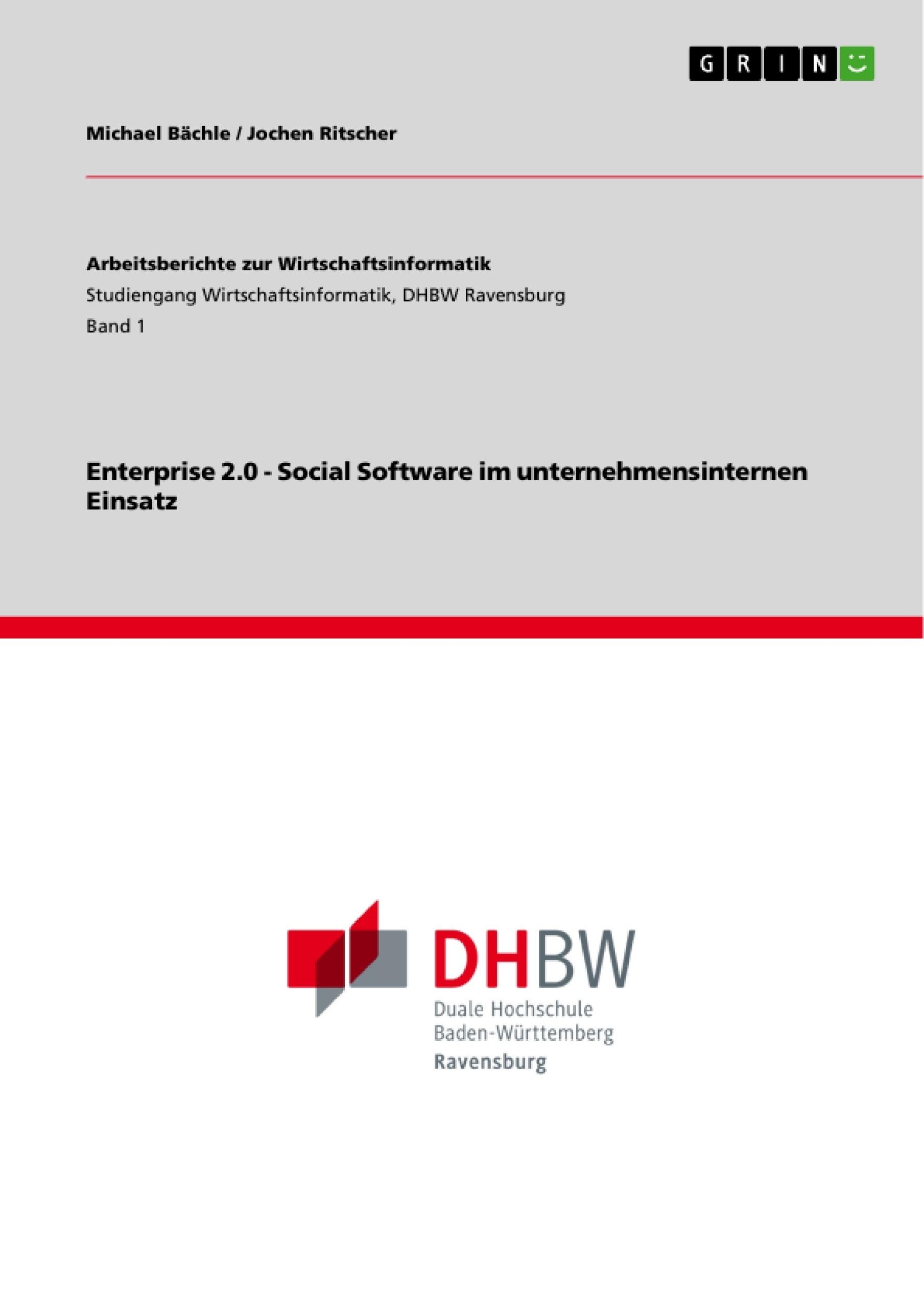 Titel: Enterprise 2.0 - Social Software im unternehmensinternen Einsatz