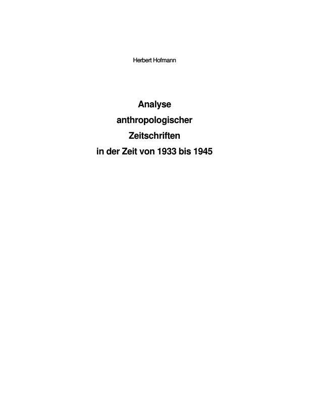 Titel: Analyse  anthropologischer  Zeitschriften in der Zeit von 1933 bis 1945