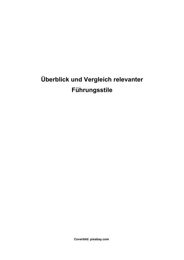 Titel: Vergleich relevanter Führungsstile in Theorie und Praxis